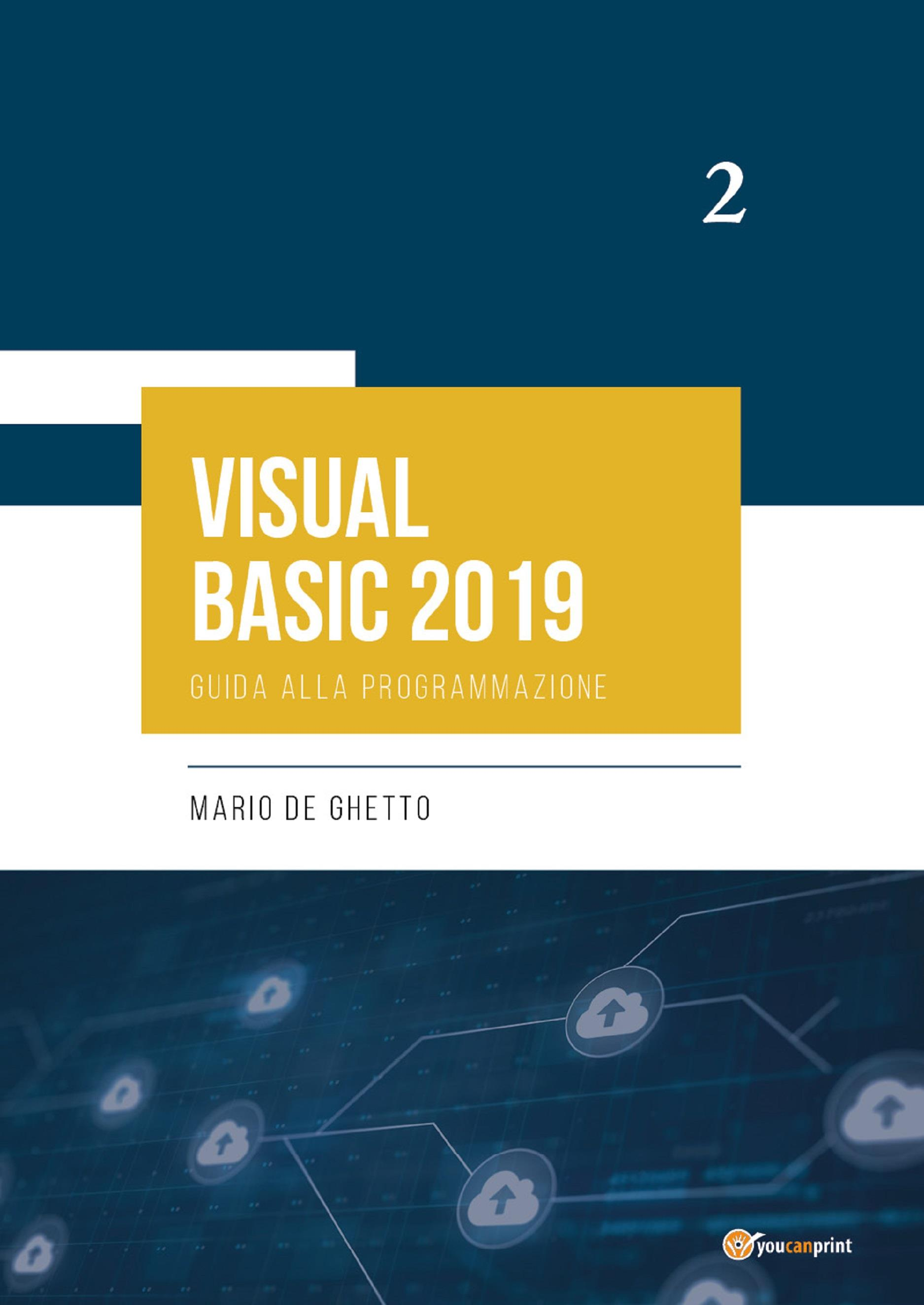 VISUAL BASIC 2019 - Guida alla programmazione