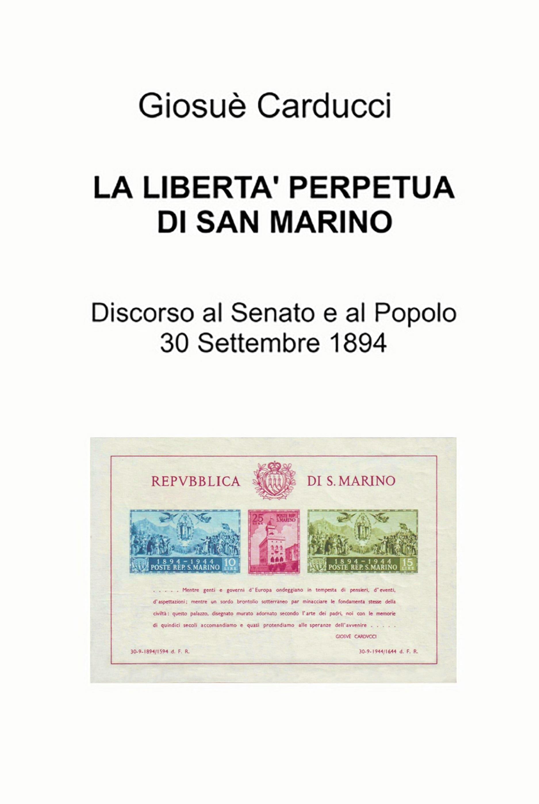 La libertà' perpetua di San Marino