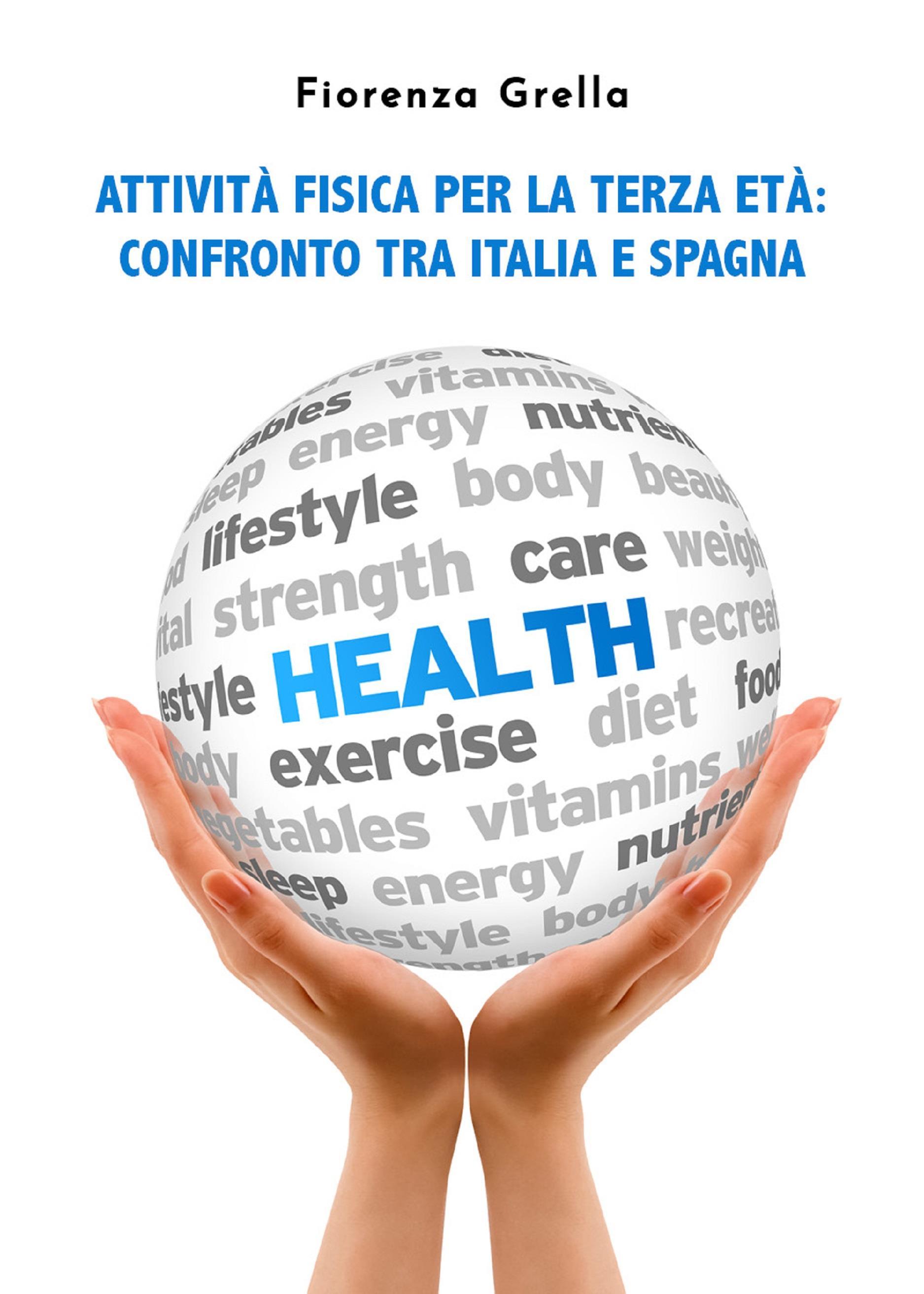 Attività fisica per la terza età. Confronto tra Italia e Spagna