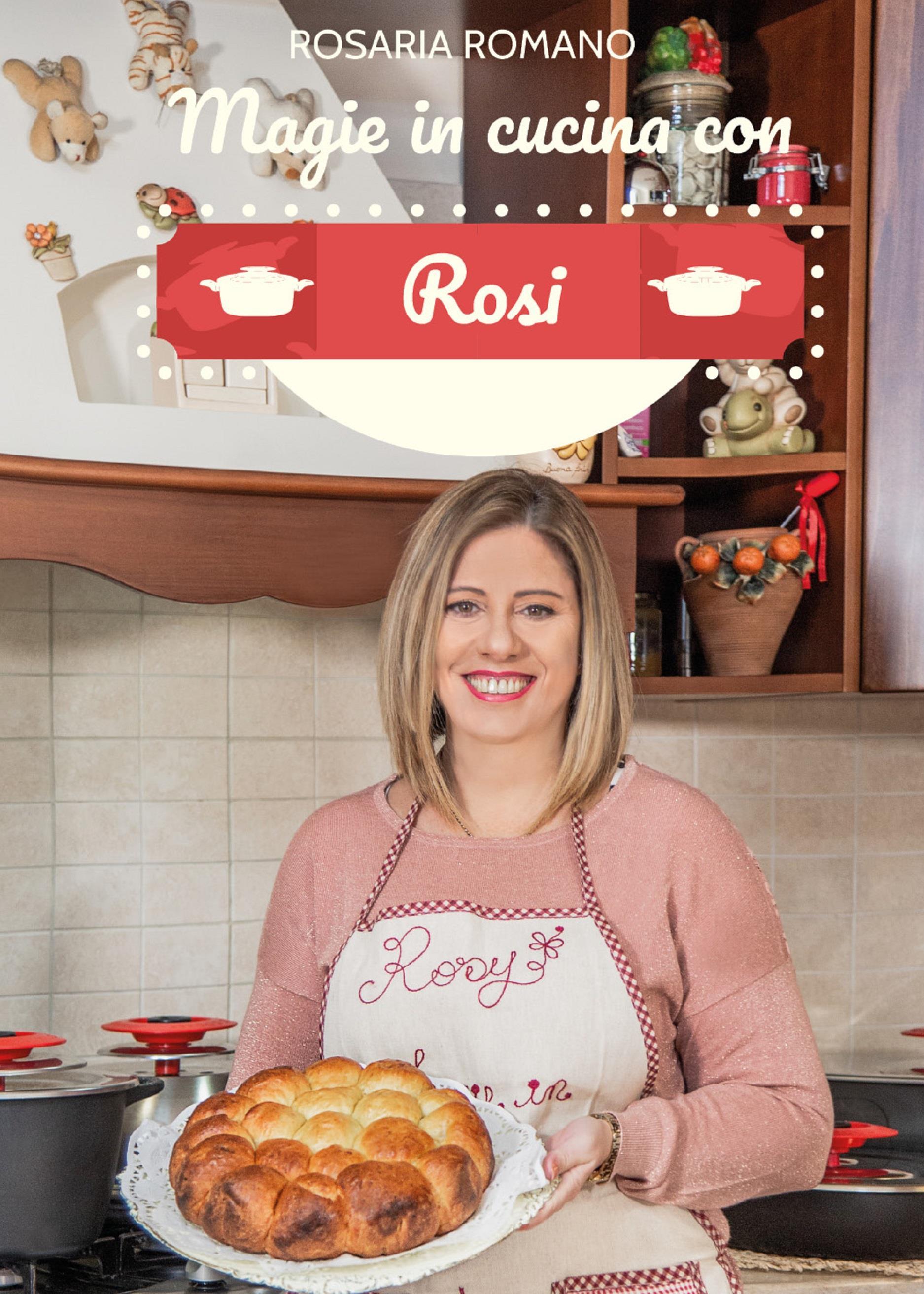 Magie in cucina con Rosi