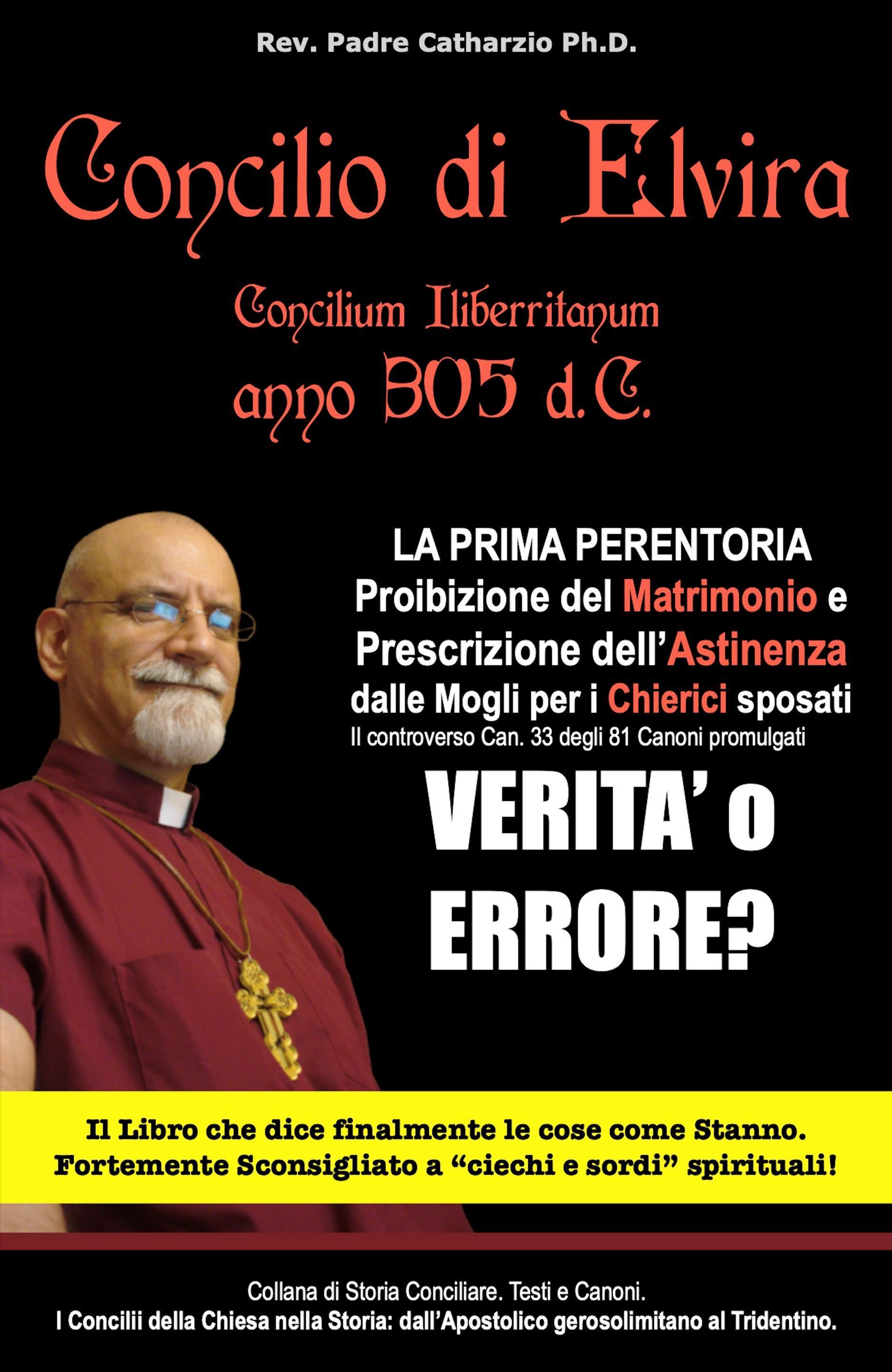 CONCILIO DI ELVIRA Concilium Iliberritanum 305 d.C