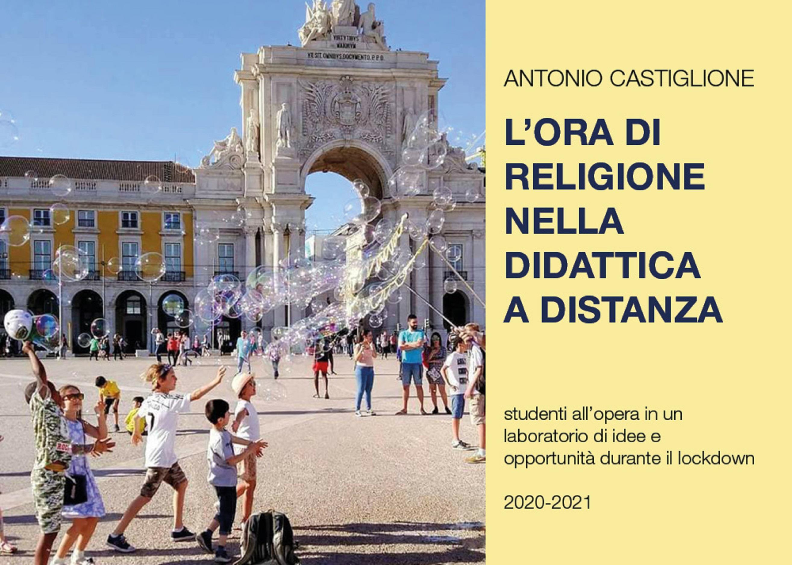 L'ora di religione nella Didattica a Distanza. Studenti all'opera in un laboratorio di idee e di opportunità durante il lockdown