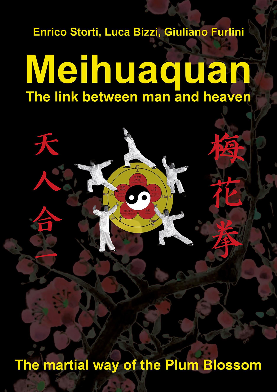 Meihuaquan The Link Between Man and Heaven