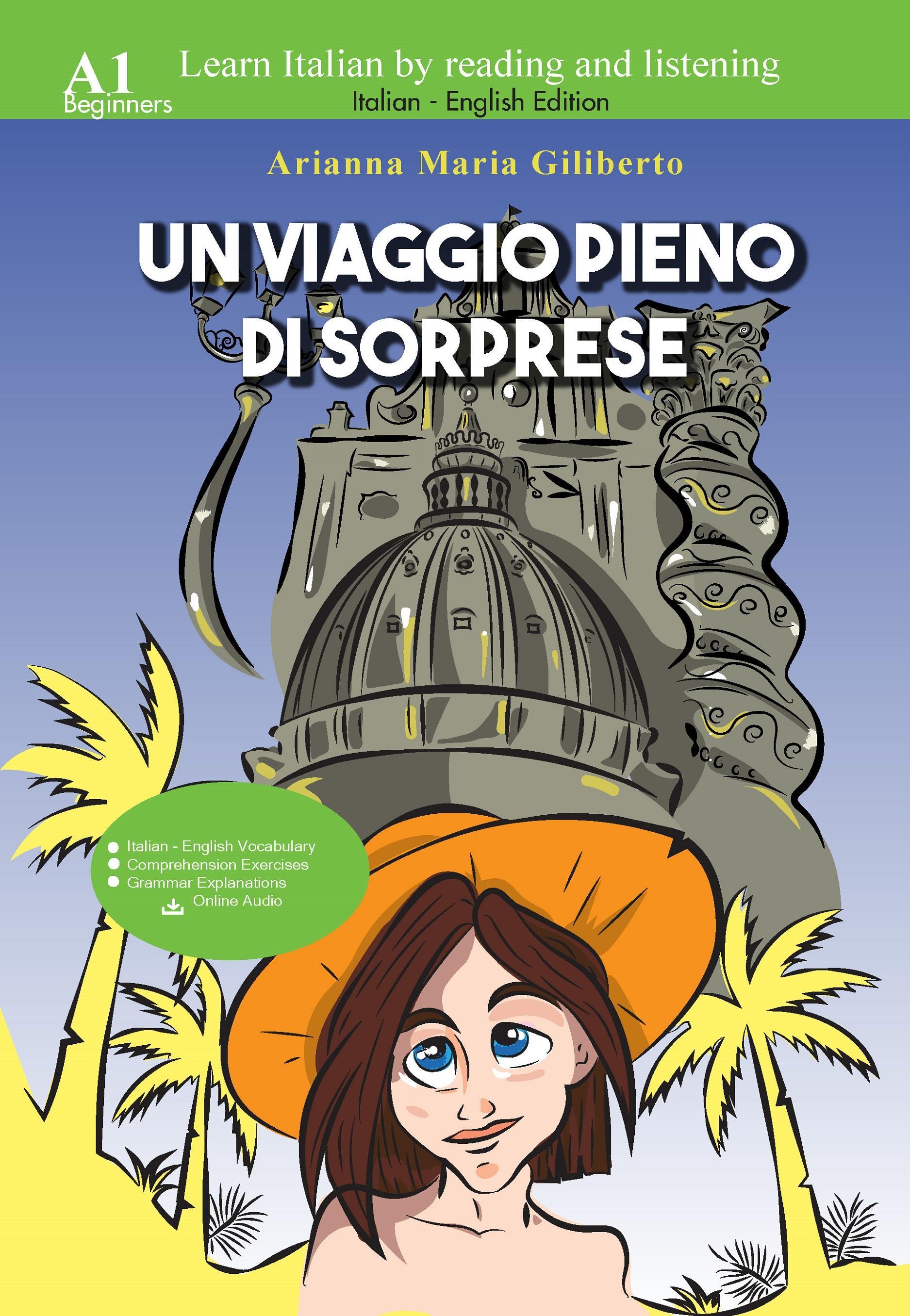 Un viaggio pieno di sorprese - Learn Italian by Reading and Listening