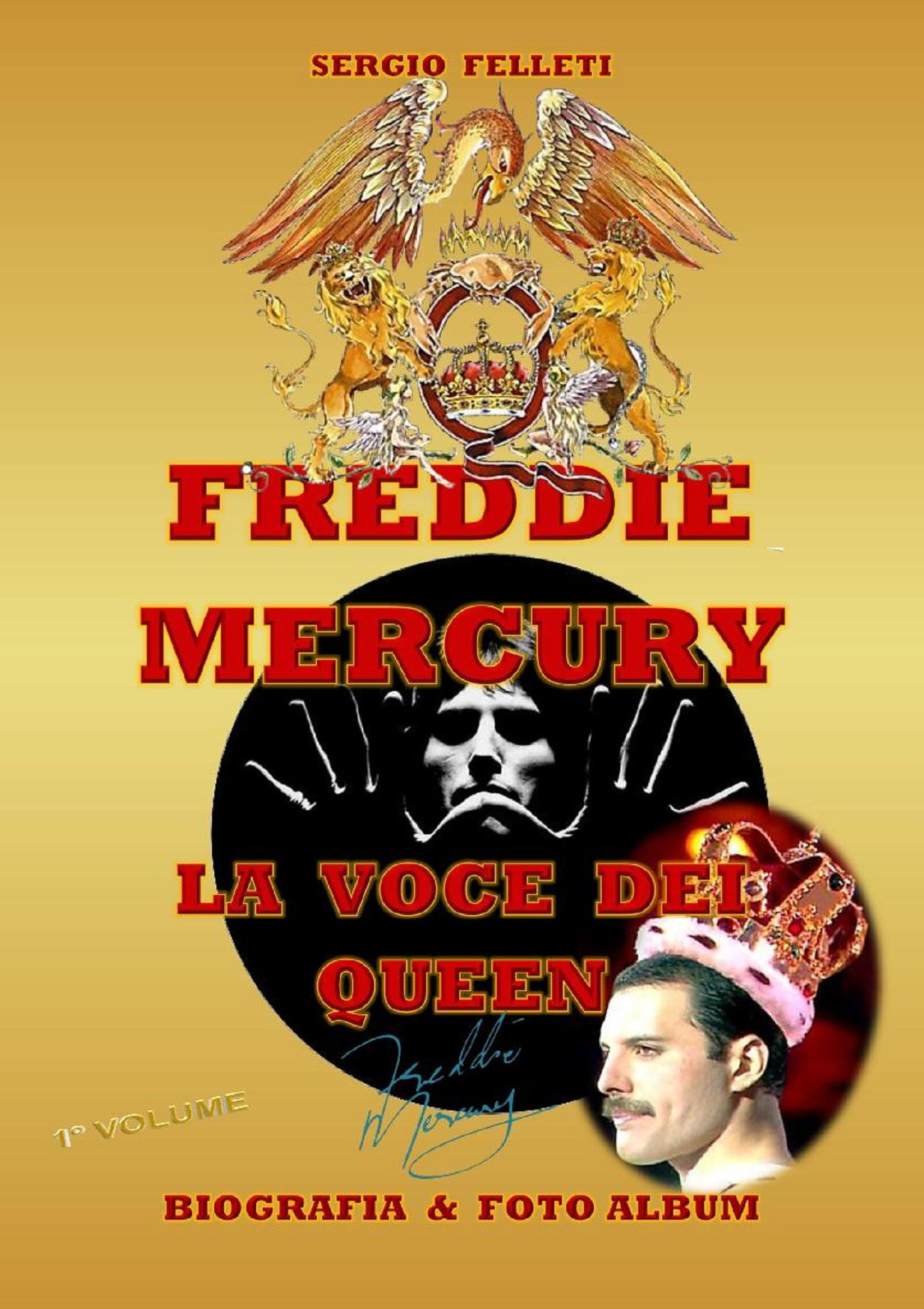 Freddie Mercury - la voce dei Queen