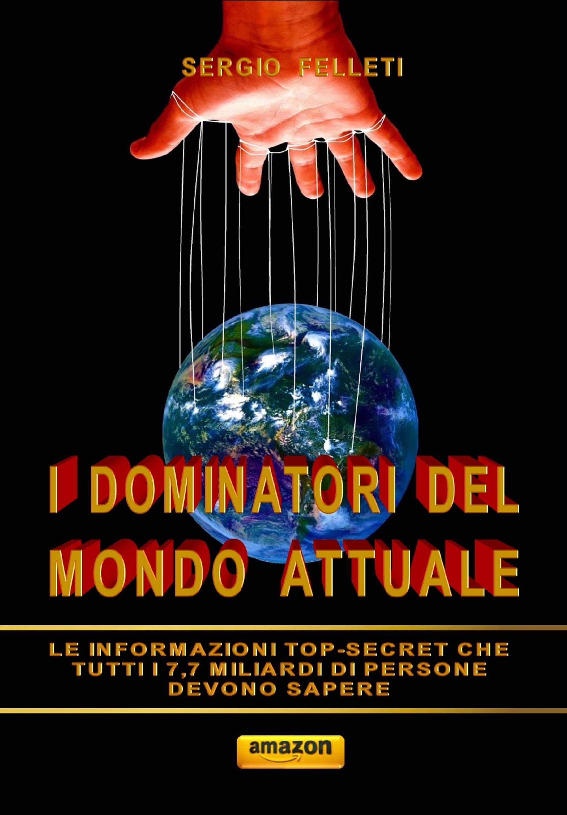 I dominatori del mondo attuale