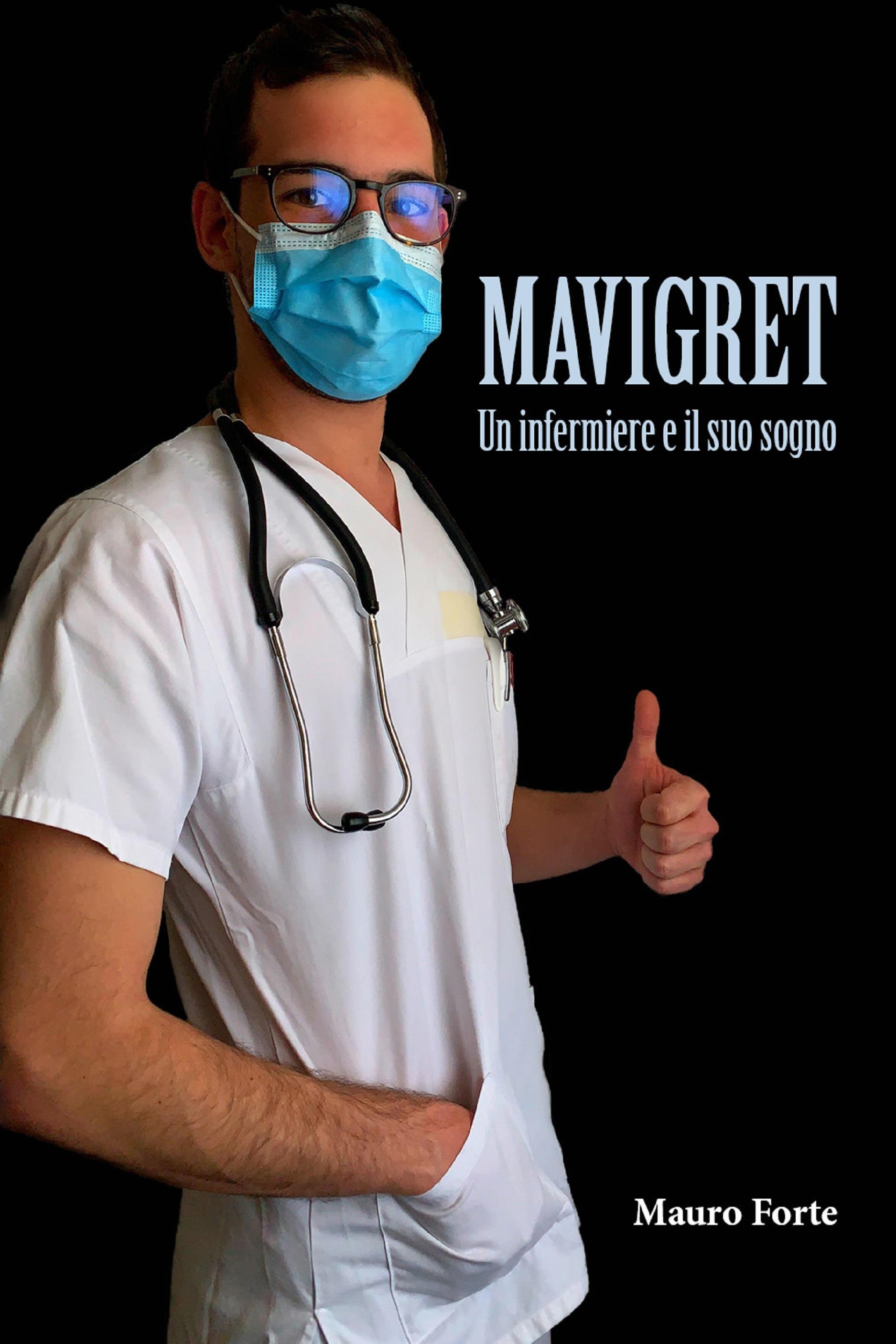 Mavigret - Un Infermiere e il suo sogno