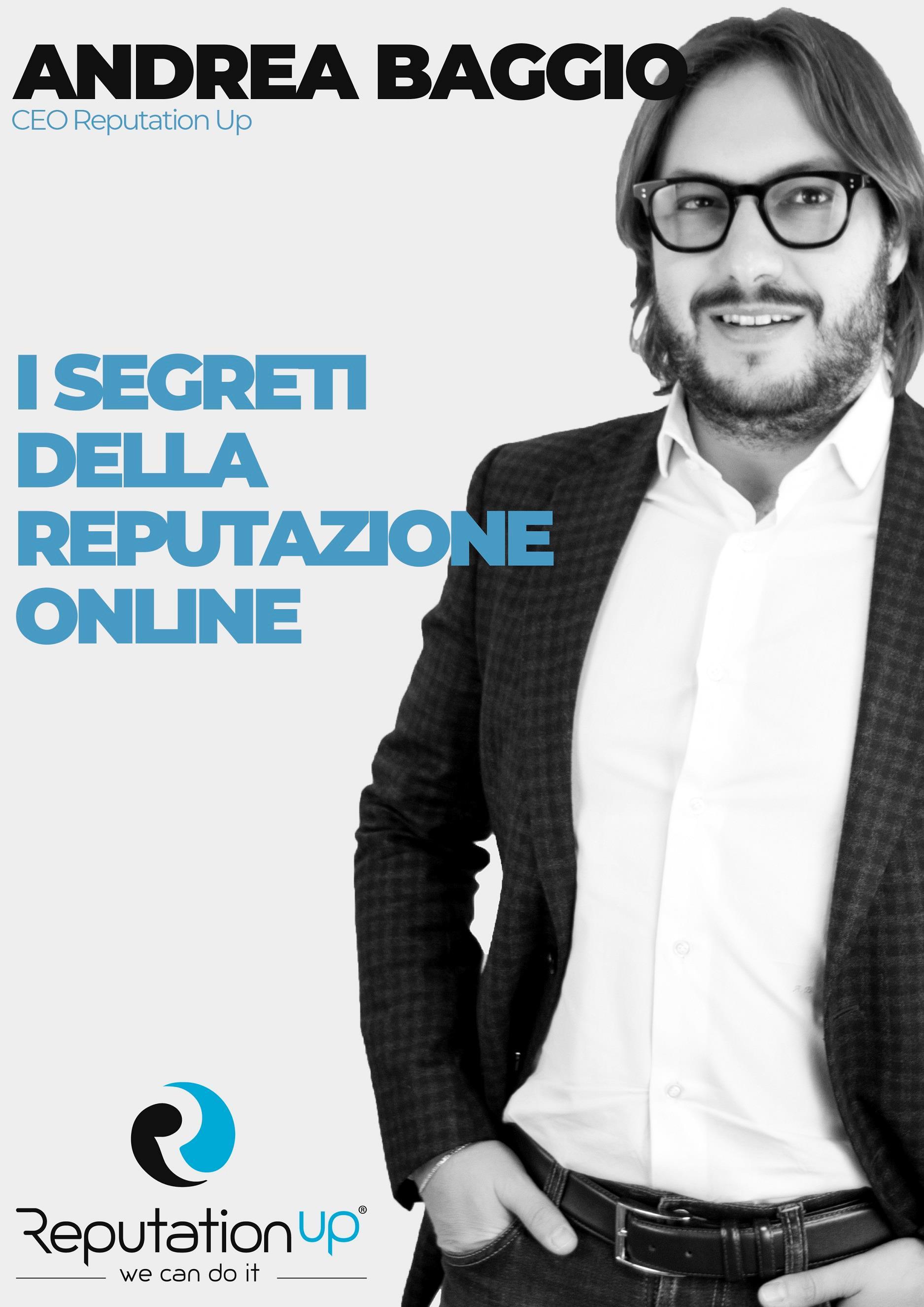 Andrea Baggio CEO ReputationUP I segreti della Reputazione Online