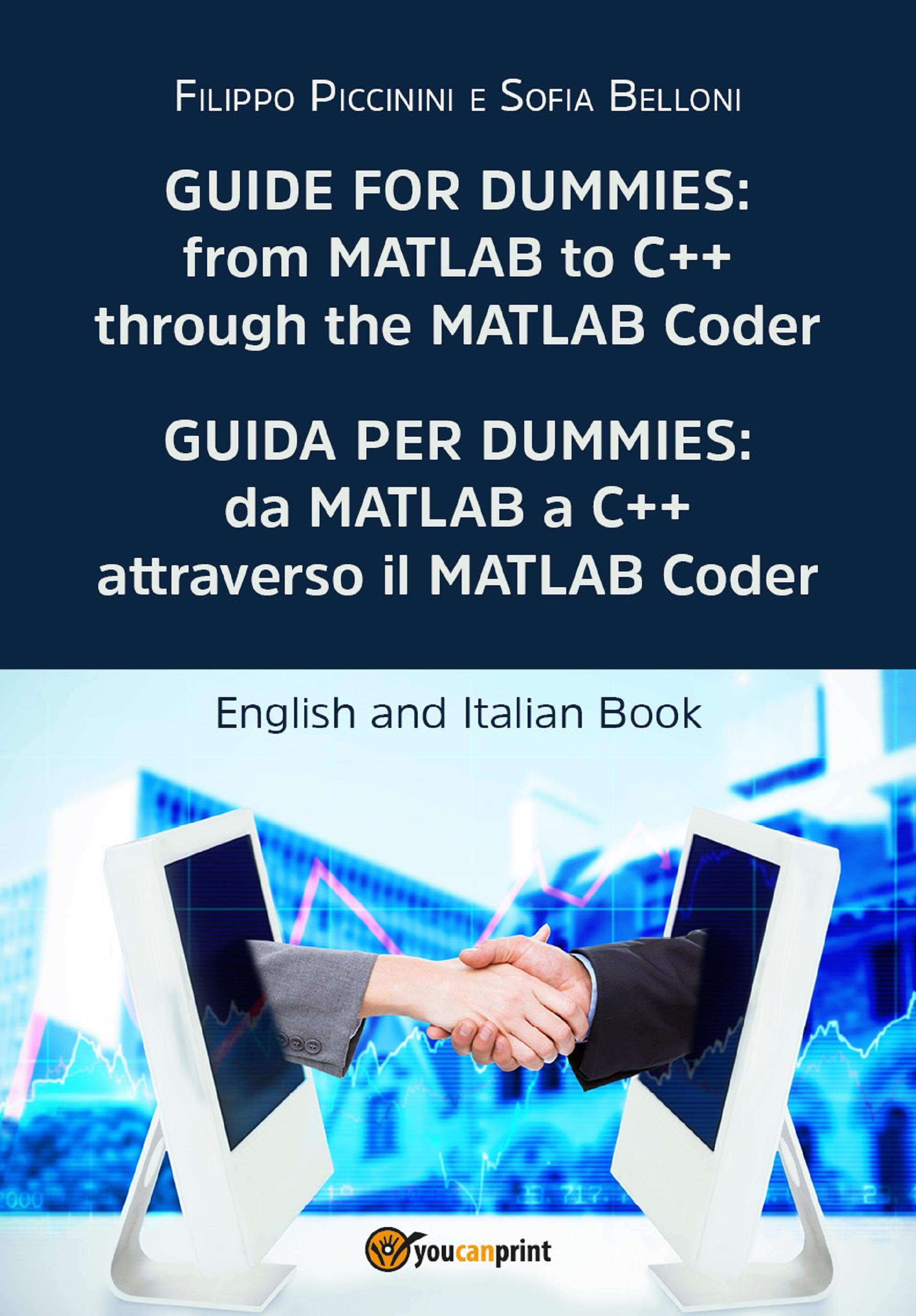 Guide for Dummies: from MATLAB to C++ through the MATLAB Coder