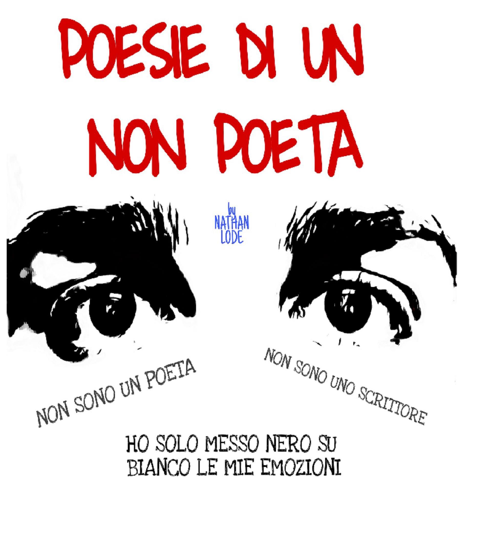 Poesie di un non poeta