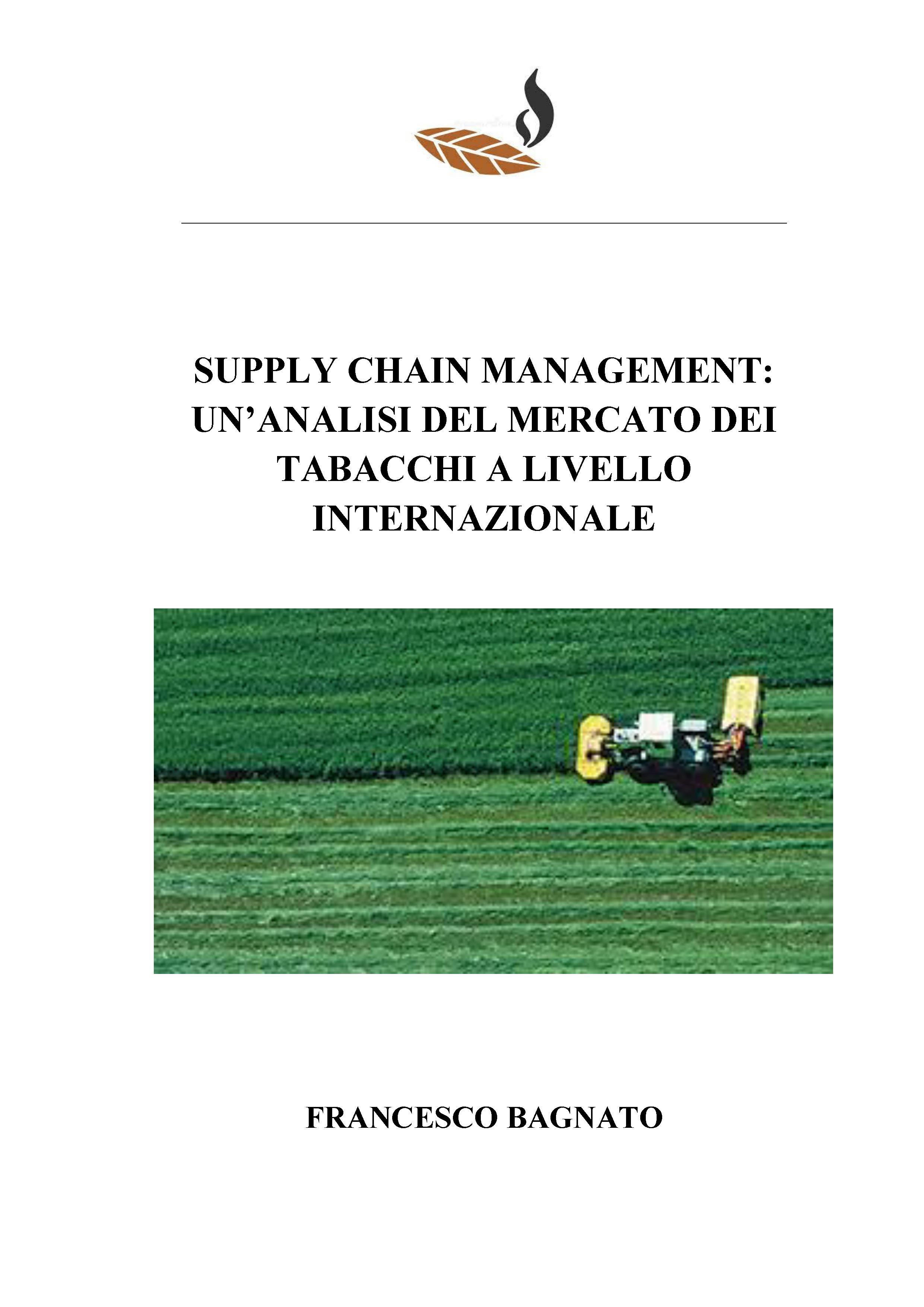 Supply chain management: un'analisi del mercato dei tabacchi a livello internazionale