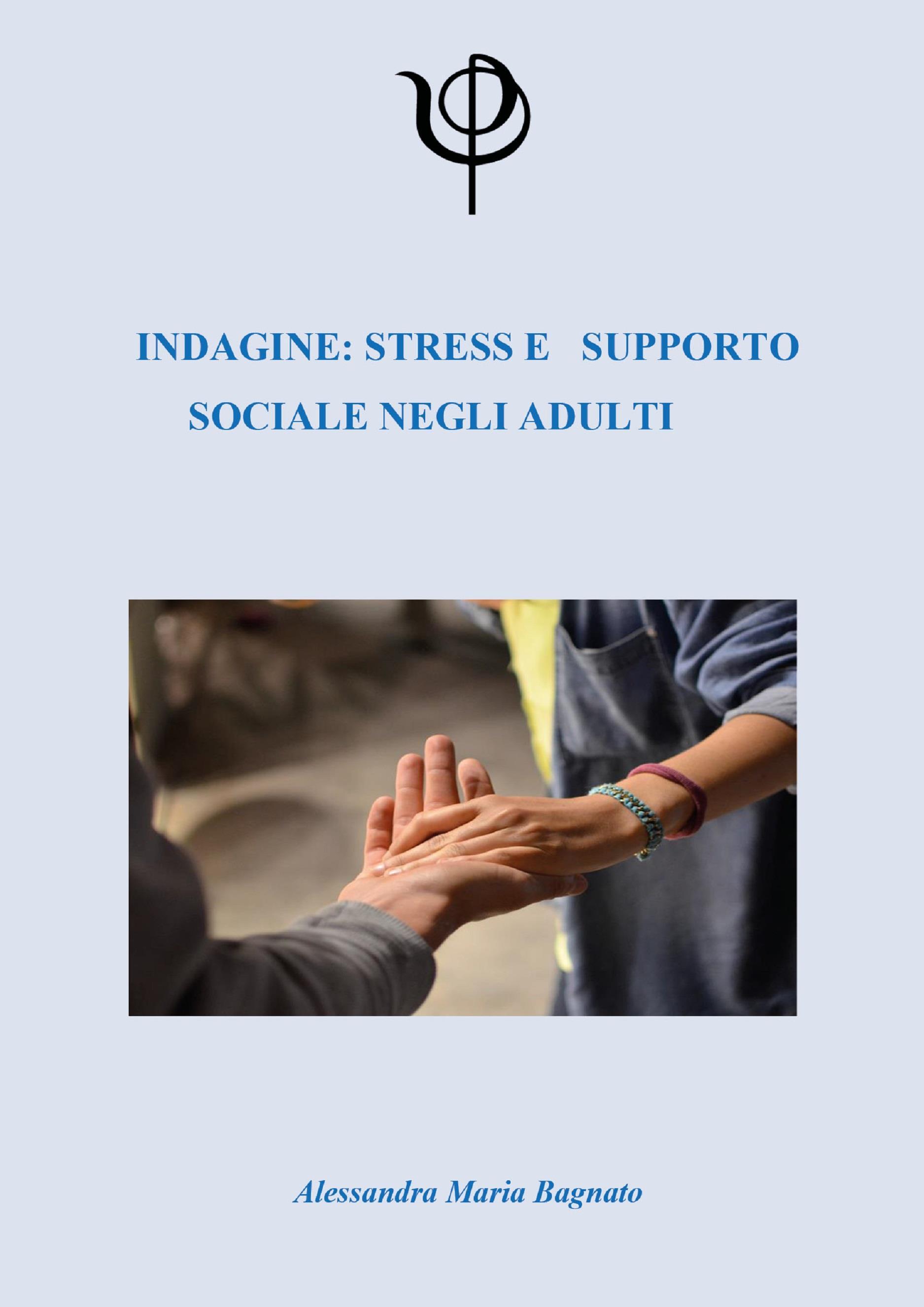 Indagine: Stress e Supporto sociale negli adulti
