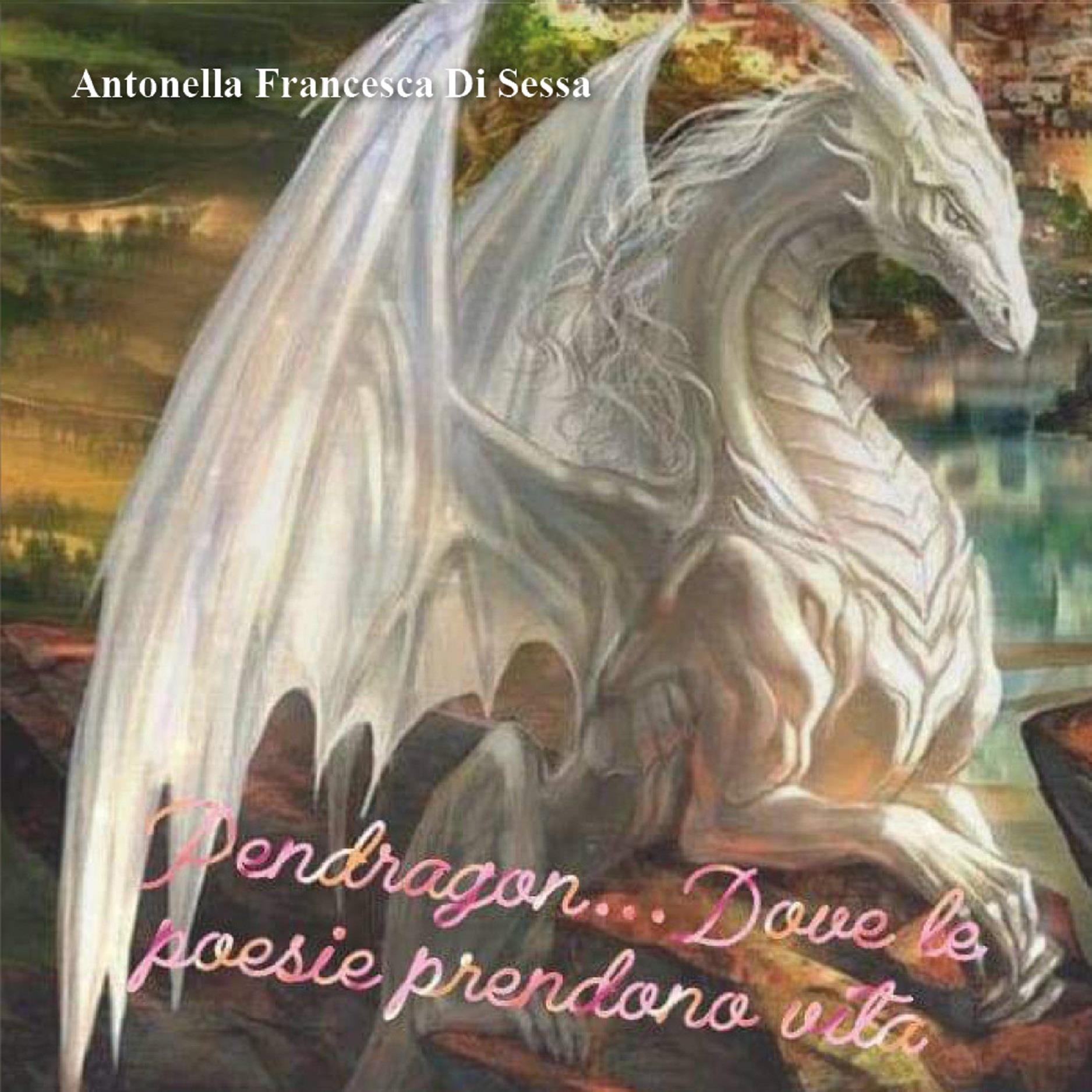 Pendragon dove le poesie prendono vita