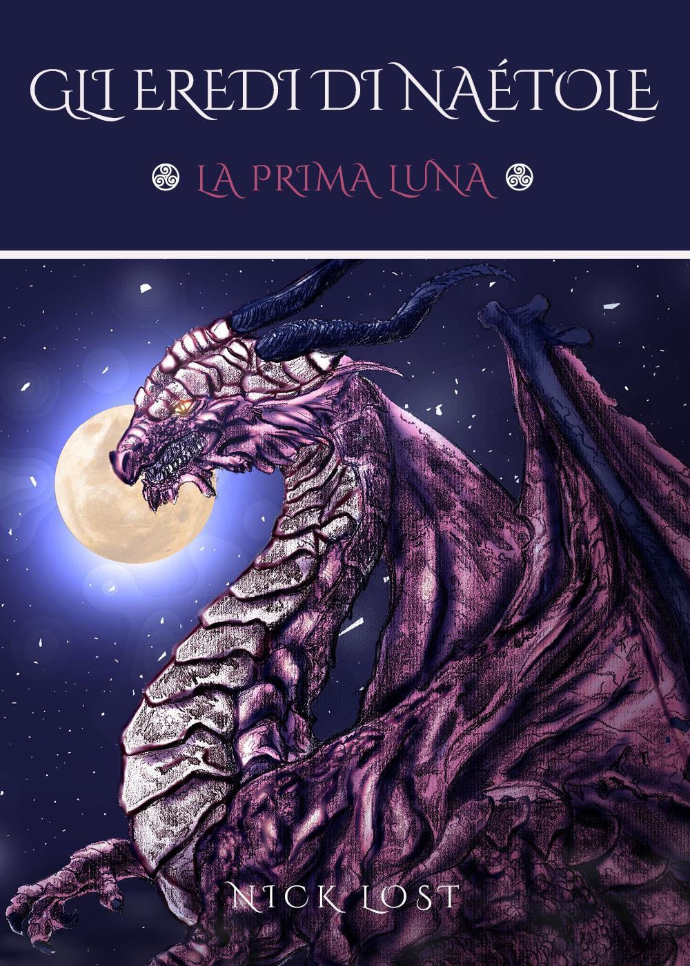 Gli Eredi di Naétole - La Prima Luna