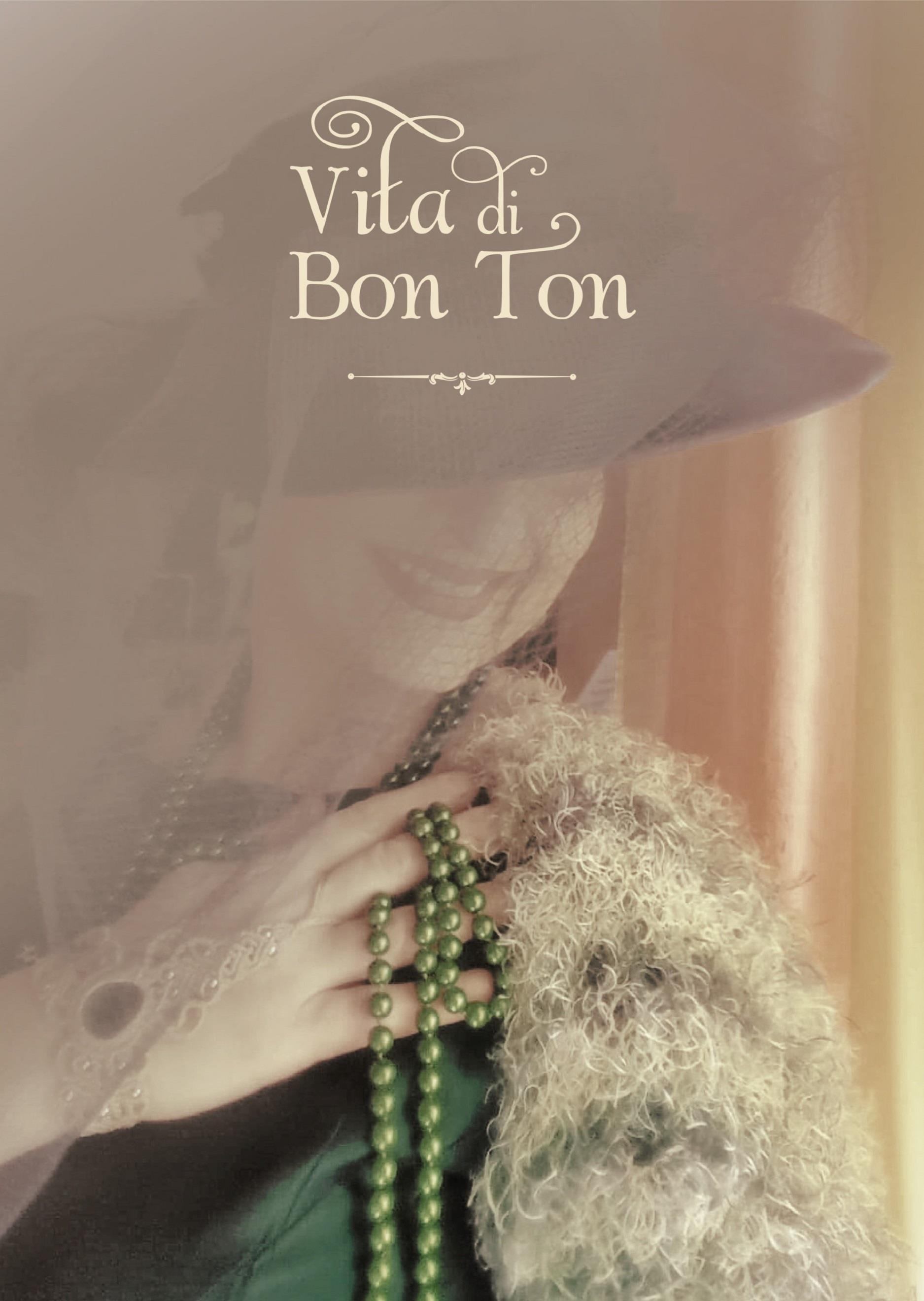 Vita di Bon Ton