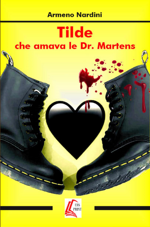Tilde che amava le Dr. Martens