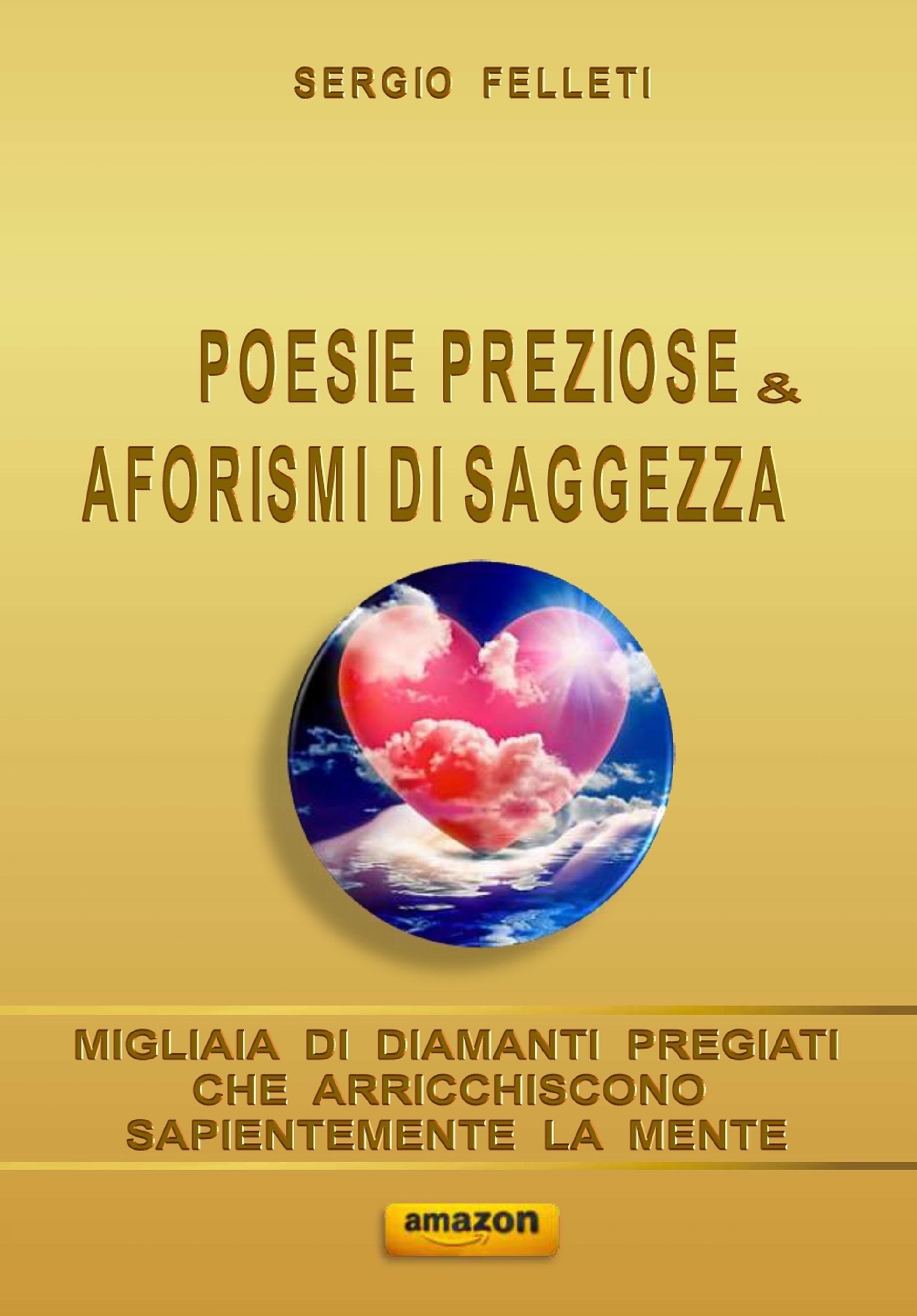 Poesie preziose & aforismi di saggezza
