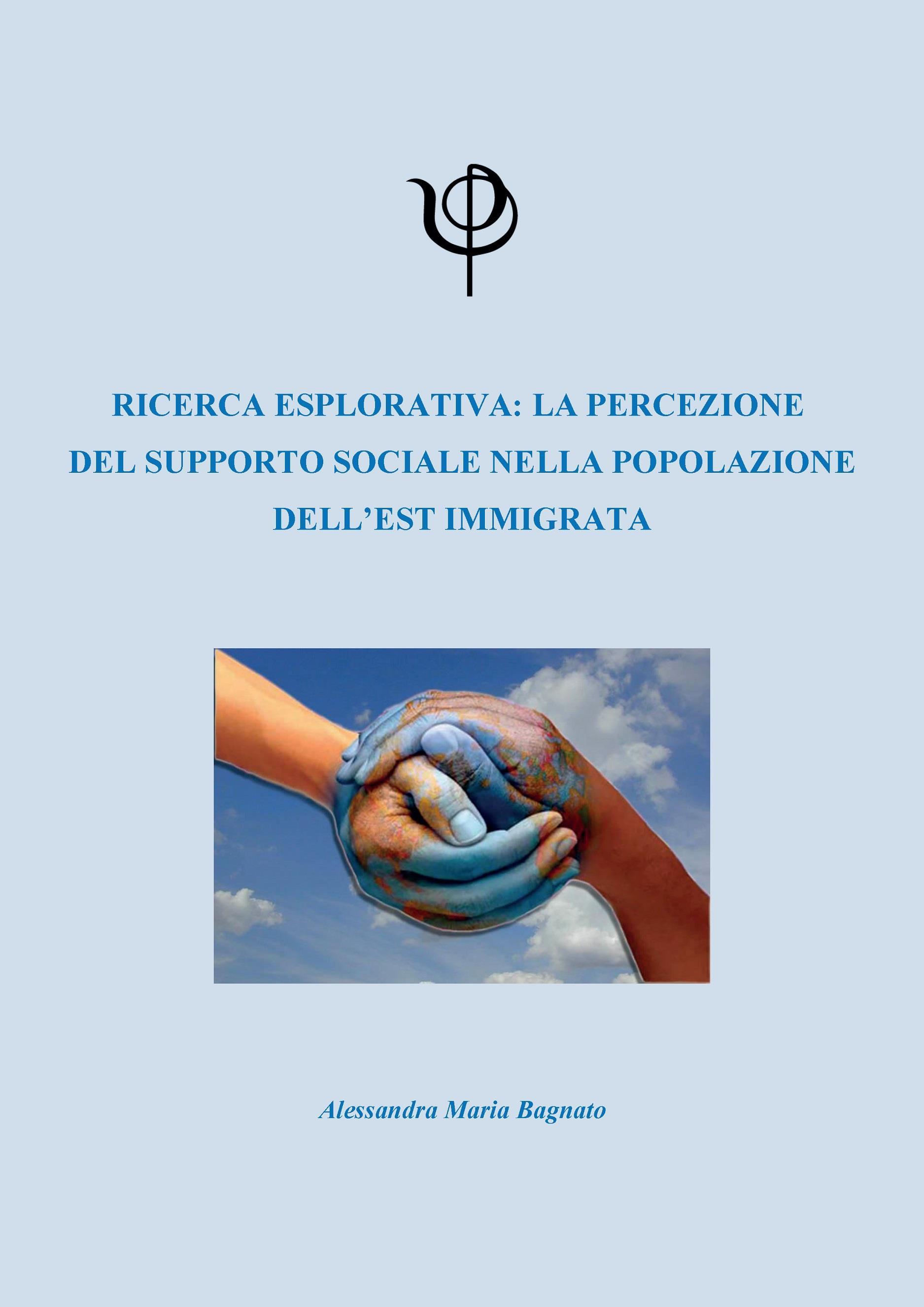 Ricerca esplorativa: la percezione  del supporto sociale nella popolazione dell'est immigrata