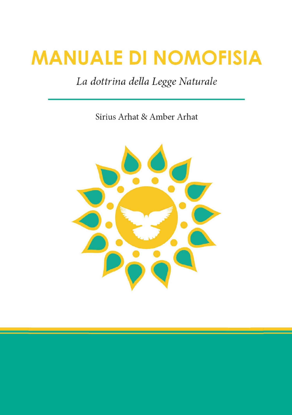 Manuale di Nomofisia. La dottrina della Legge Naturale
