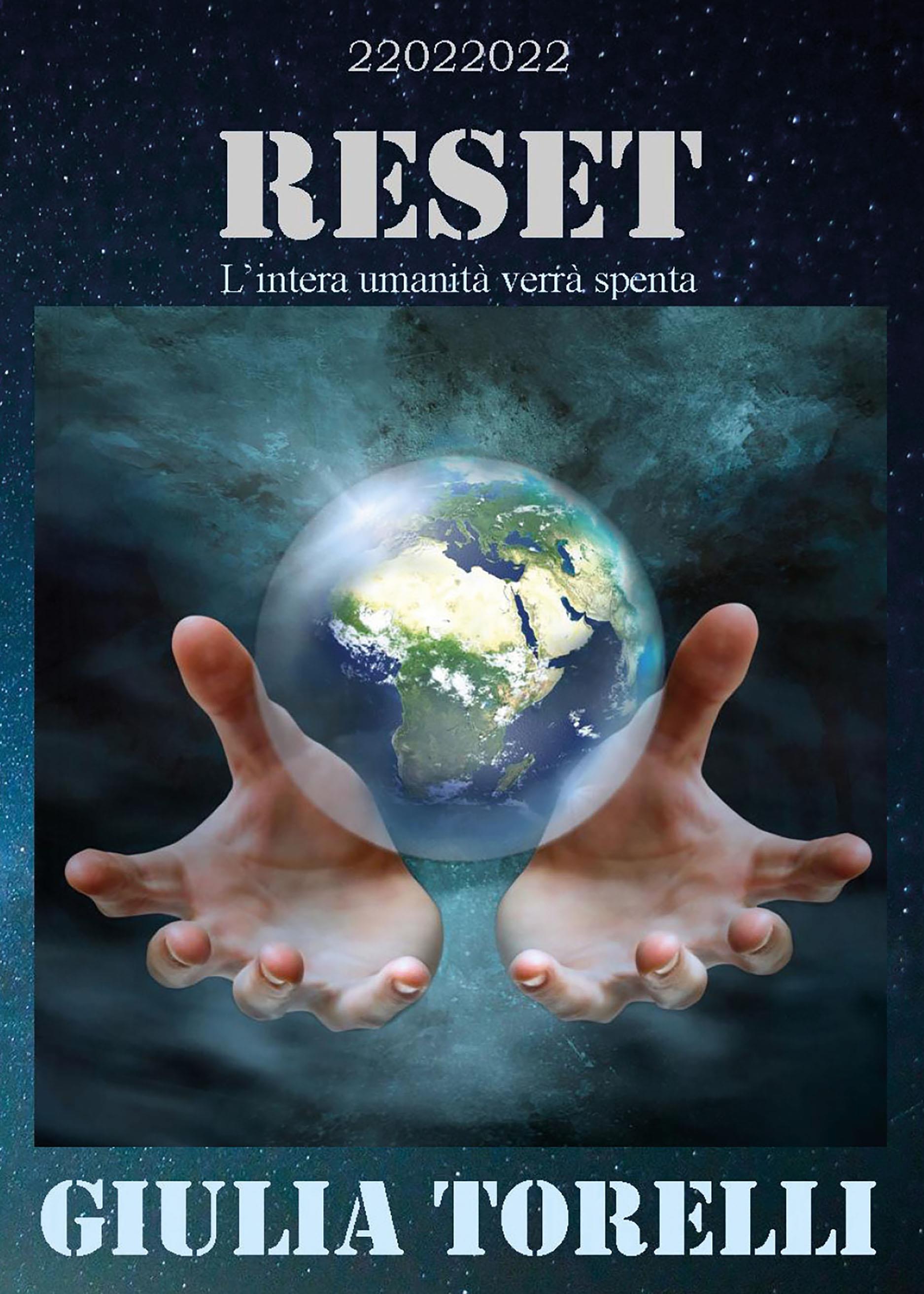RESET - L'intera umanità verrà spenta