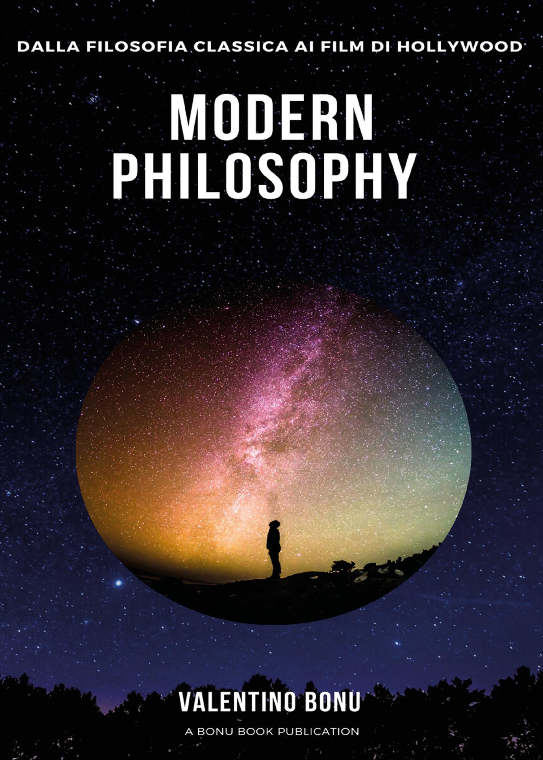 Modern Philosophy. Dalla filosofia classica ai film di Hollywood