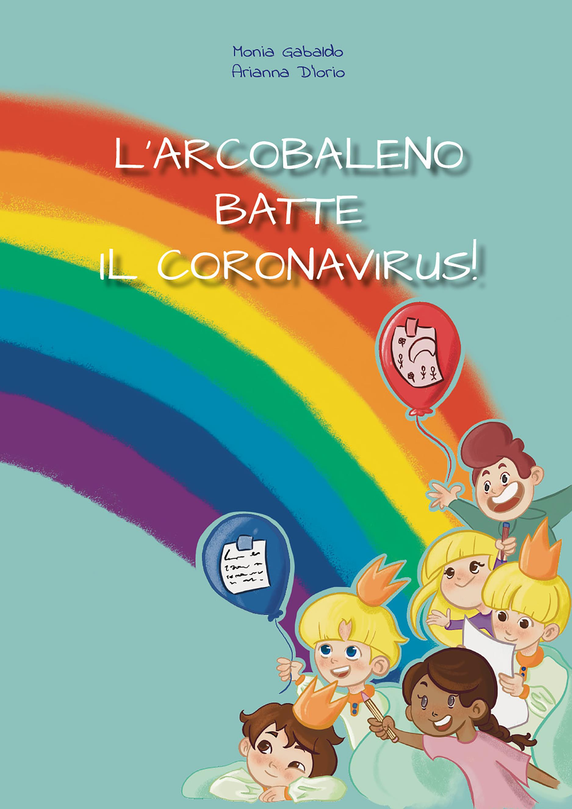 L'Arcobaleno batte il Coronavirus