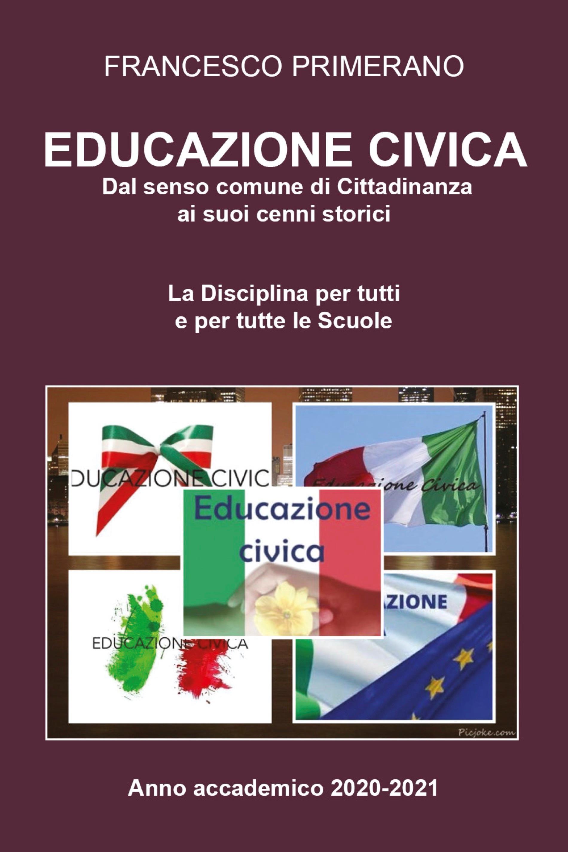 Educazione Civica: Dal senso comune di Cittadinanza ai suoi cenni storici