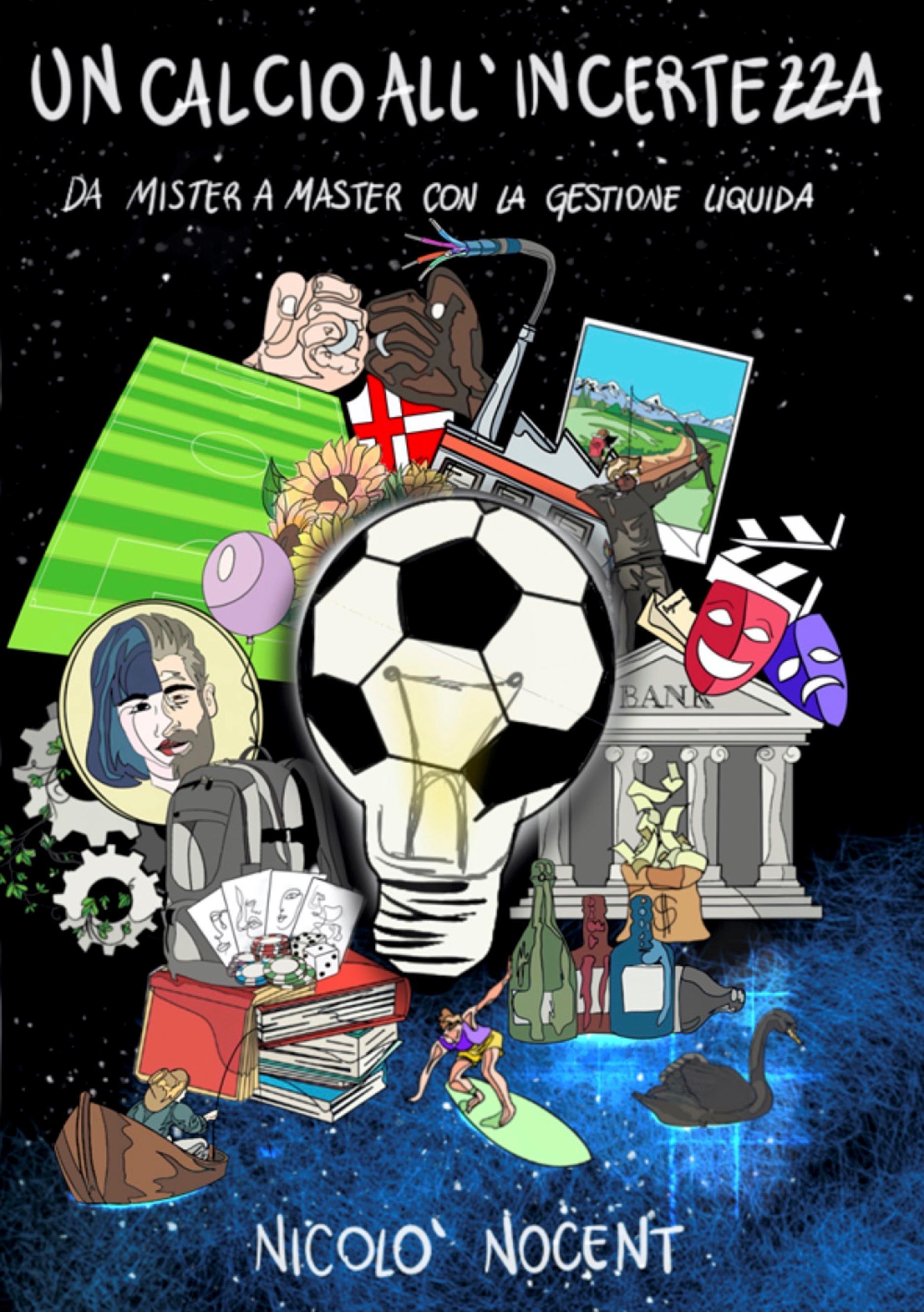 Un calcio all'Incertezza. Da Mister a Master con la Gestione Liquida