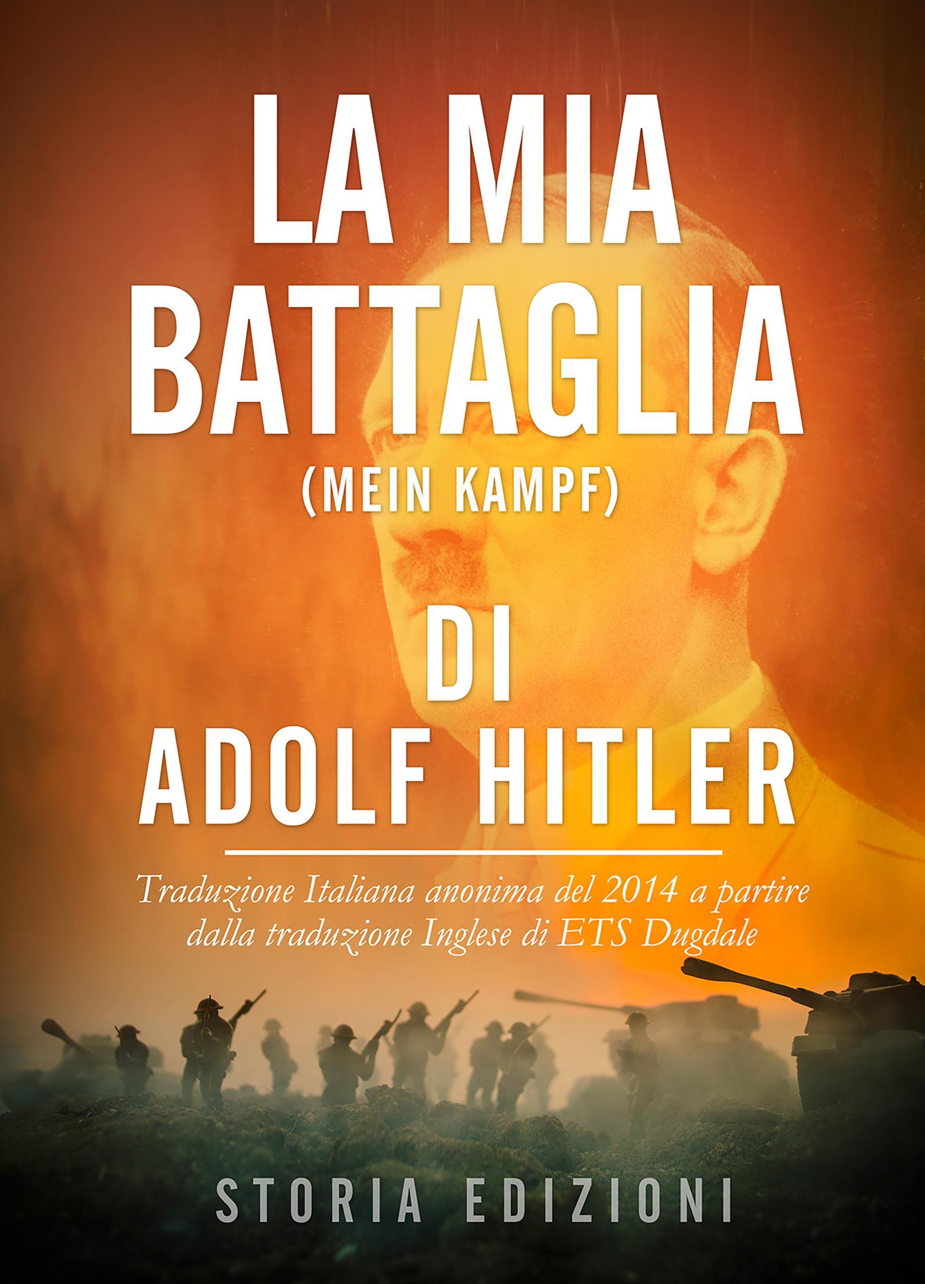 La Mia Battaglia (Mein Kampf) di Adolf Hitler