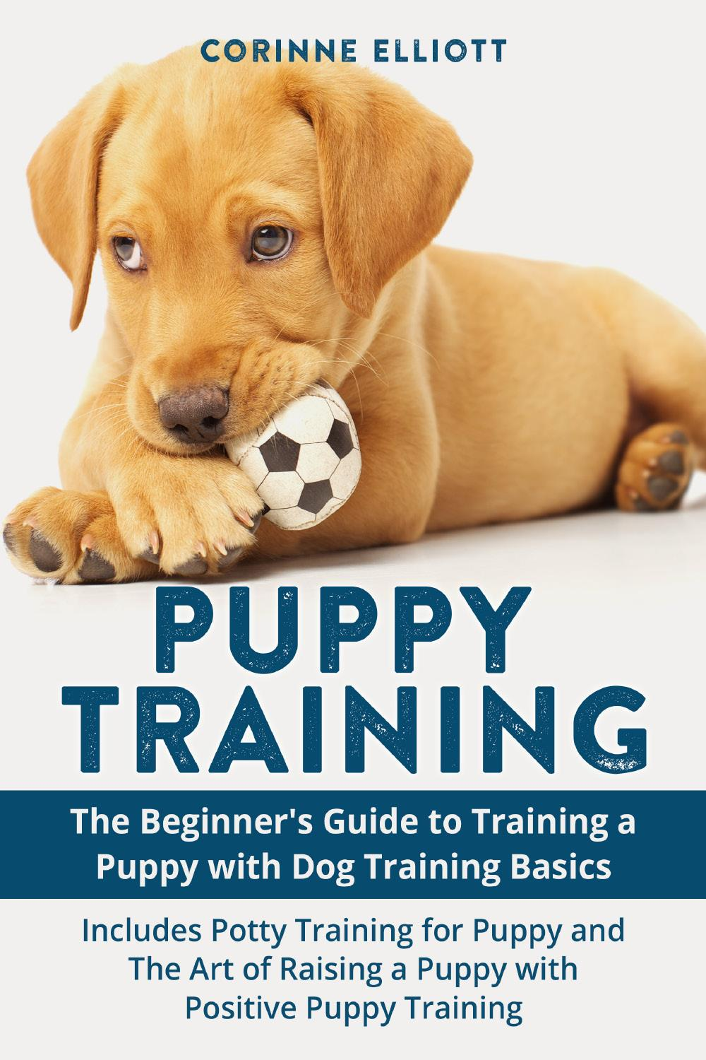 Puppy Training Guide (2 Books in 1)
