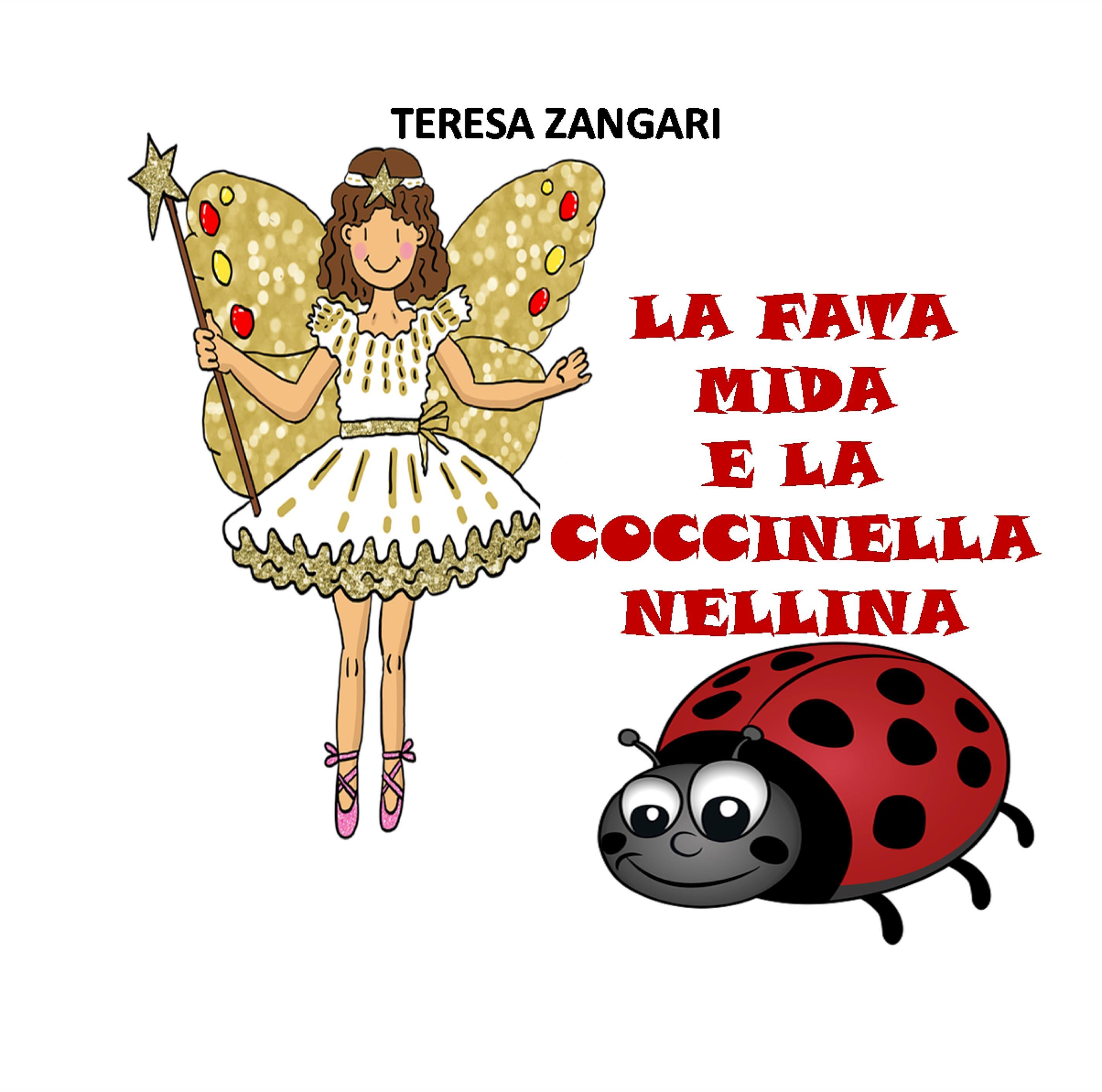 La fata Mida e la coccinella Nellina