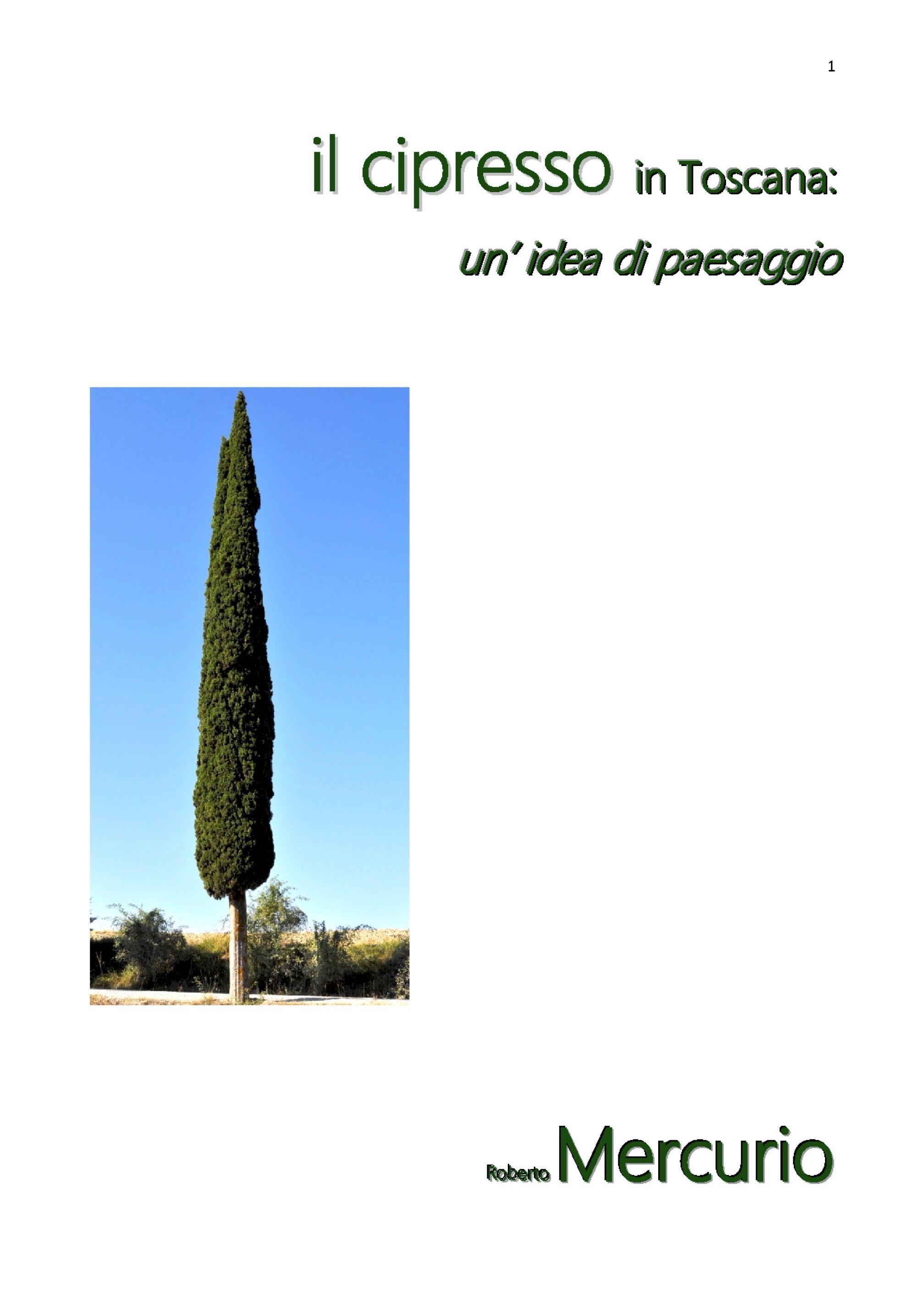 Il cipresso in Toscana: un' idea di paesaggio