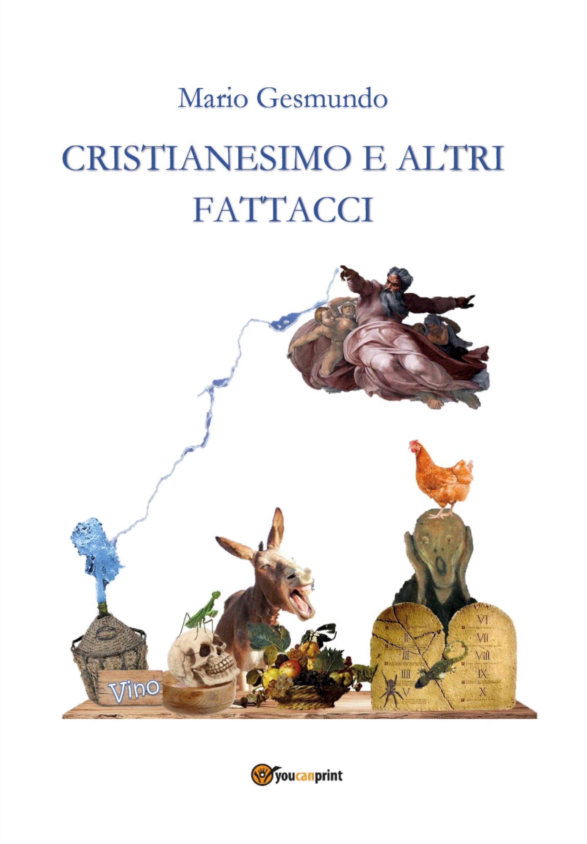 Cristianesimo e altri fattacci