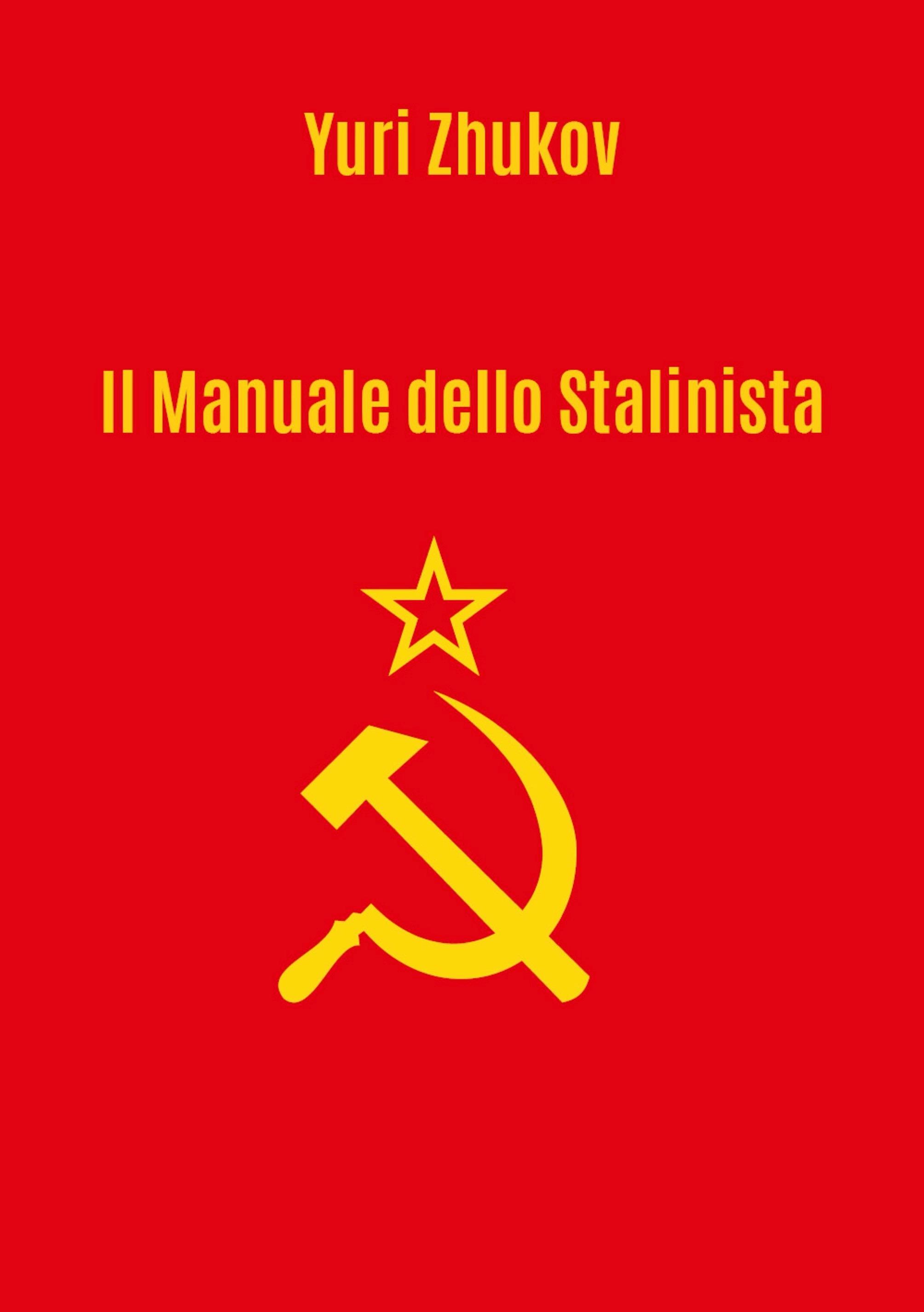 Il manuale dello Stalinista. Traduzione a cura di Giorgio Criscuolo