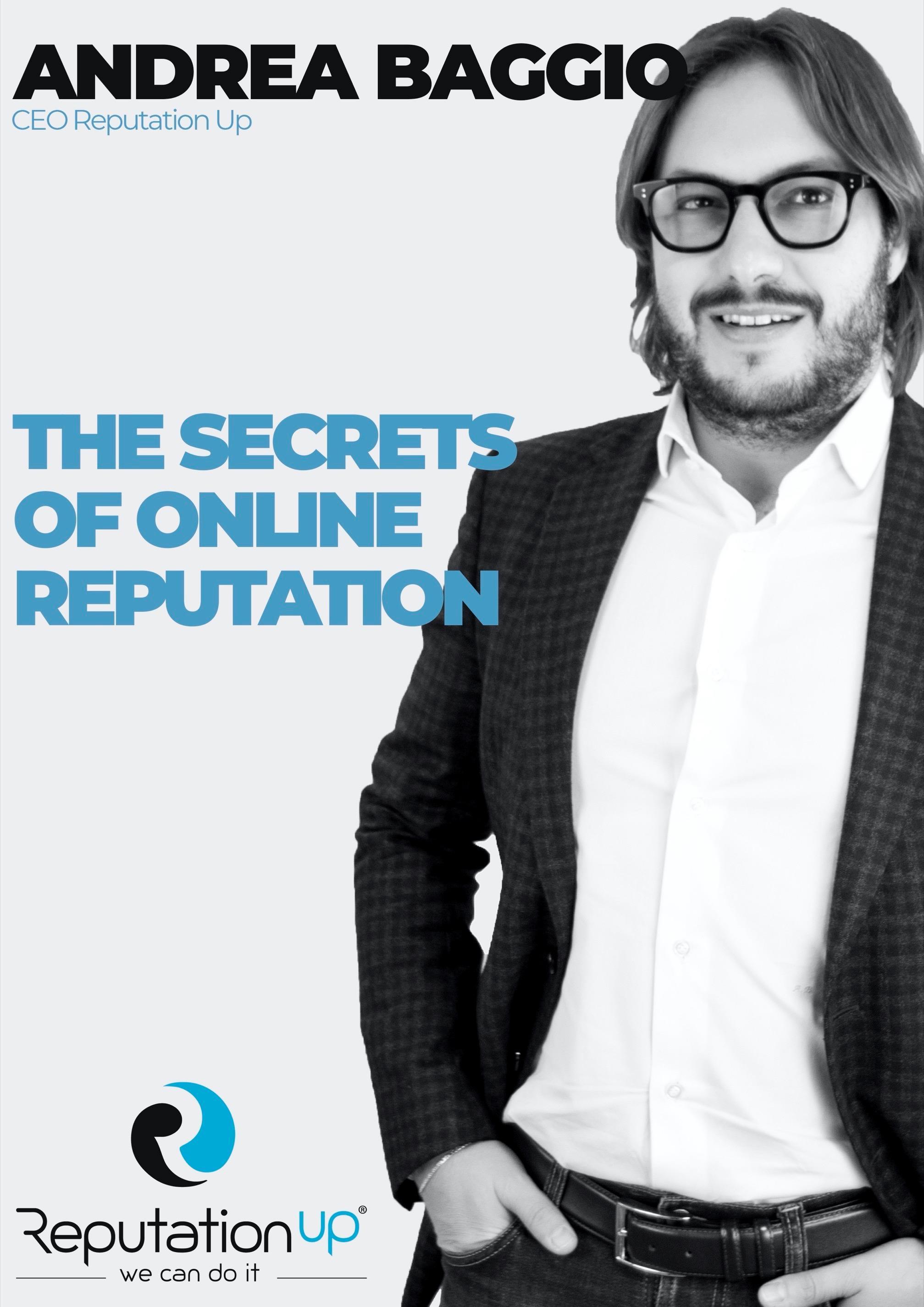 Andrea Baggio CEO ReputationUP The Secrets of Online Reputation