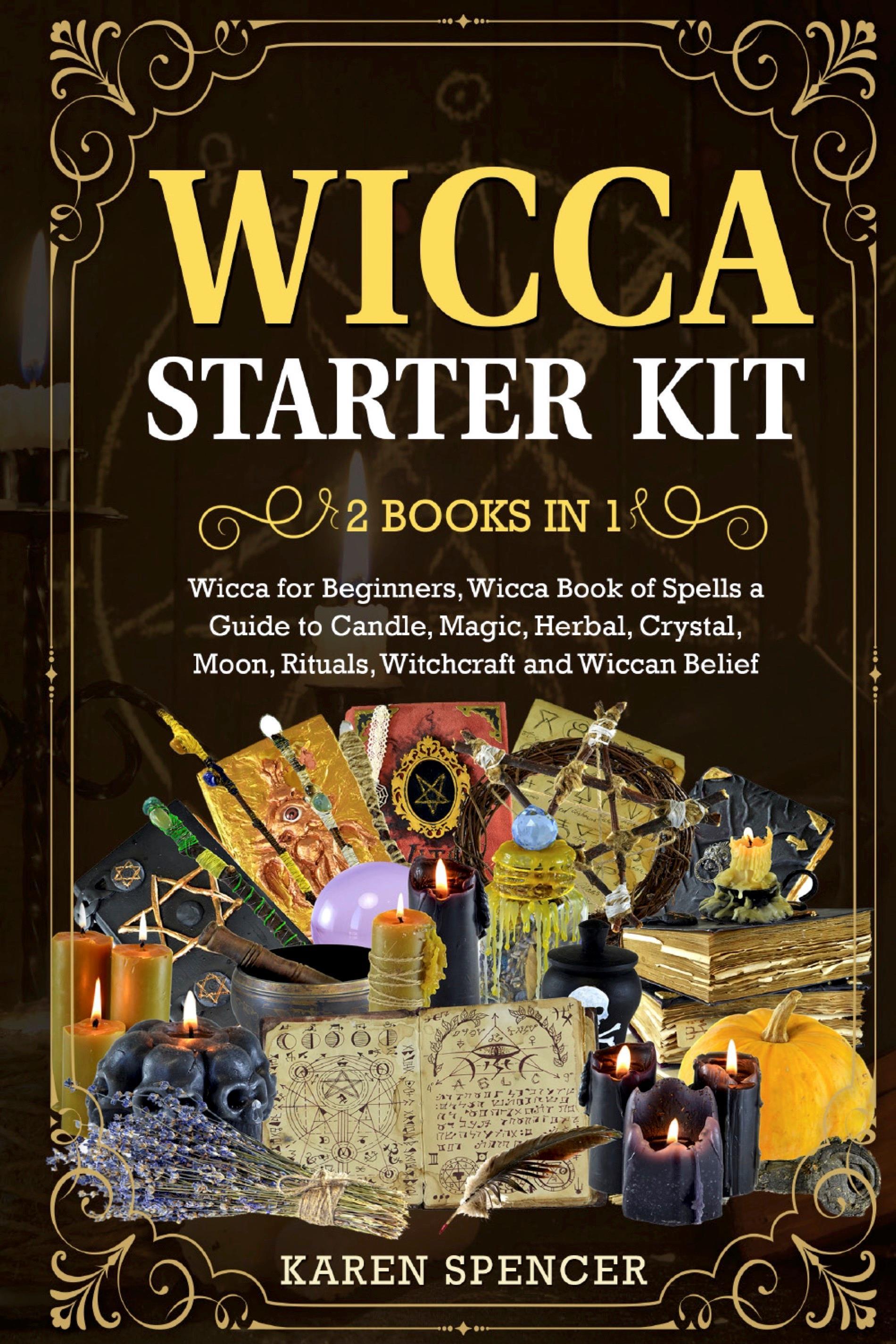 Wicca Starter Kit (2 Books in 1)