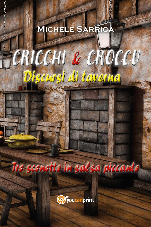 CRICCHI & CROCCU  Discursi di taverna