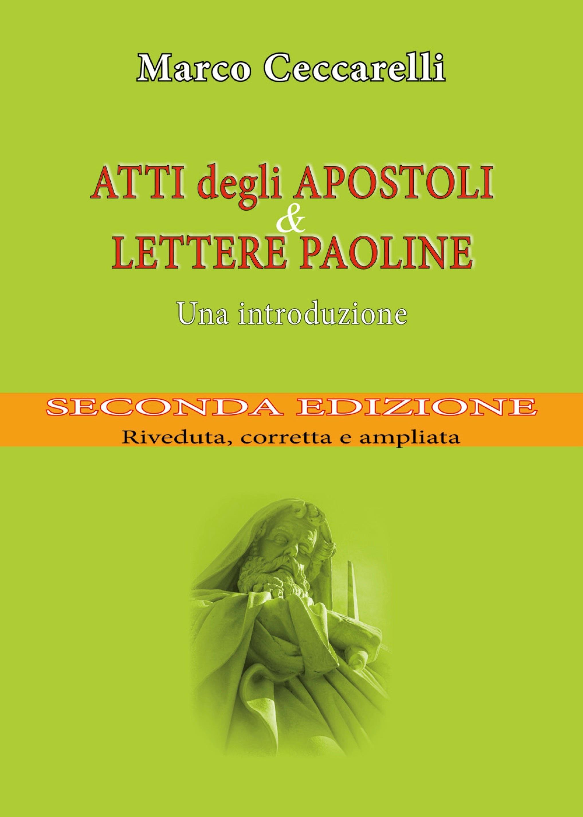 Atti degli Apostoli e Lettere paoline. Una introduzione - seconda edizione