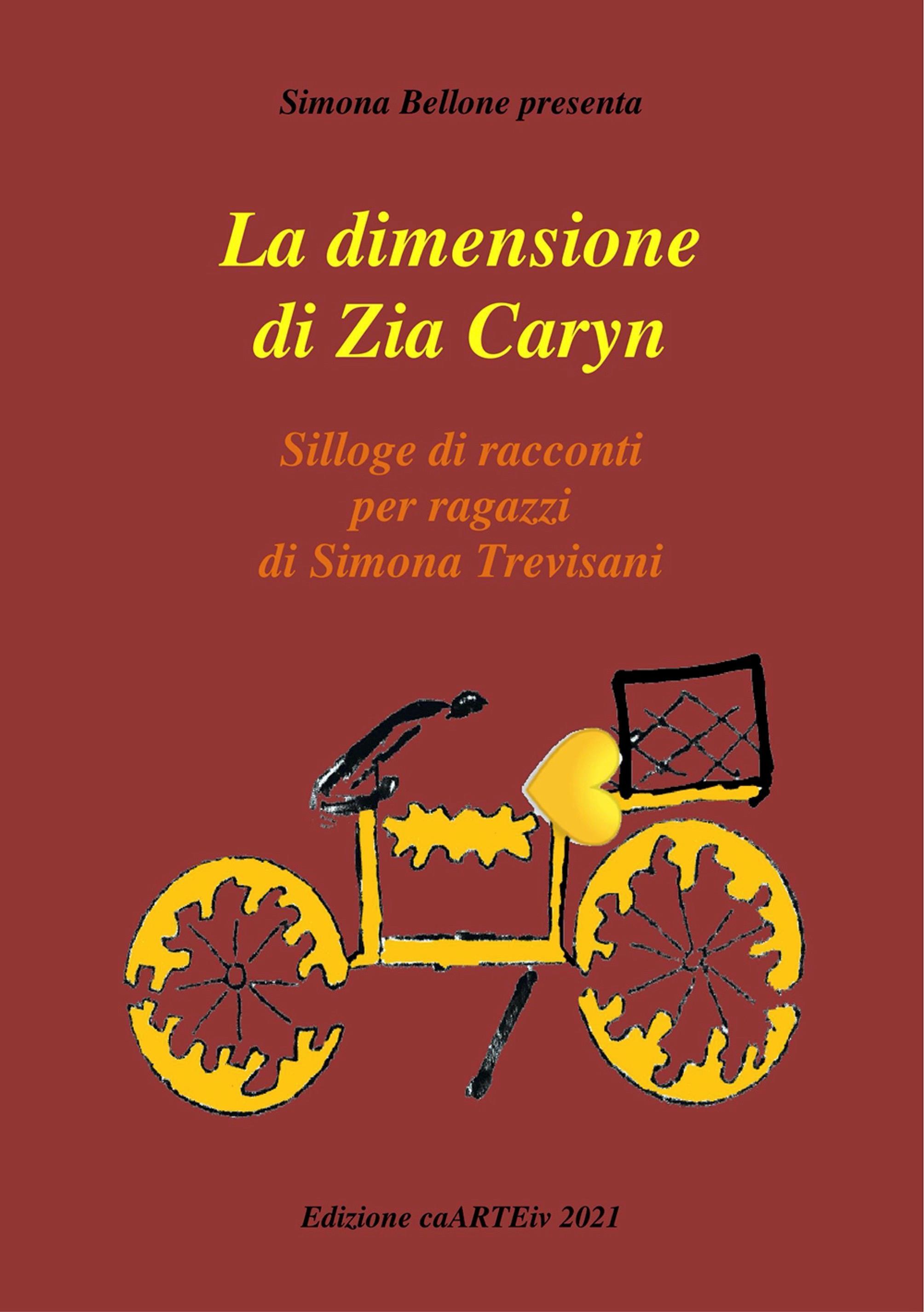 La Dimensione di zia Caryn di Simona Trevisani
