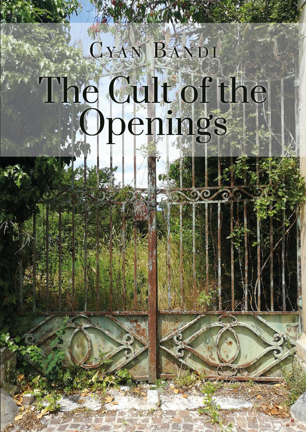 The Cult of the Openings