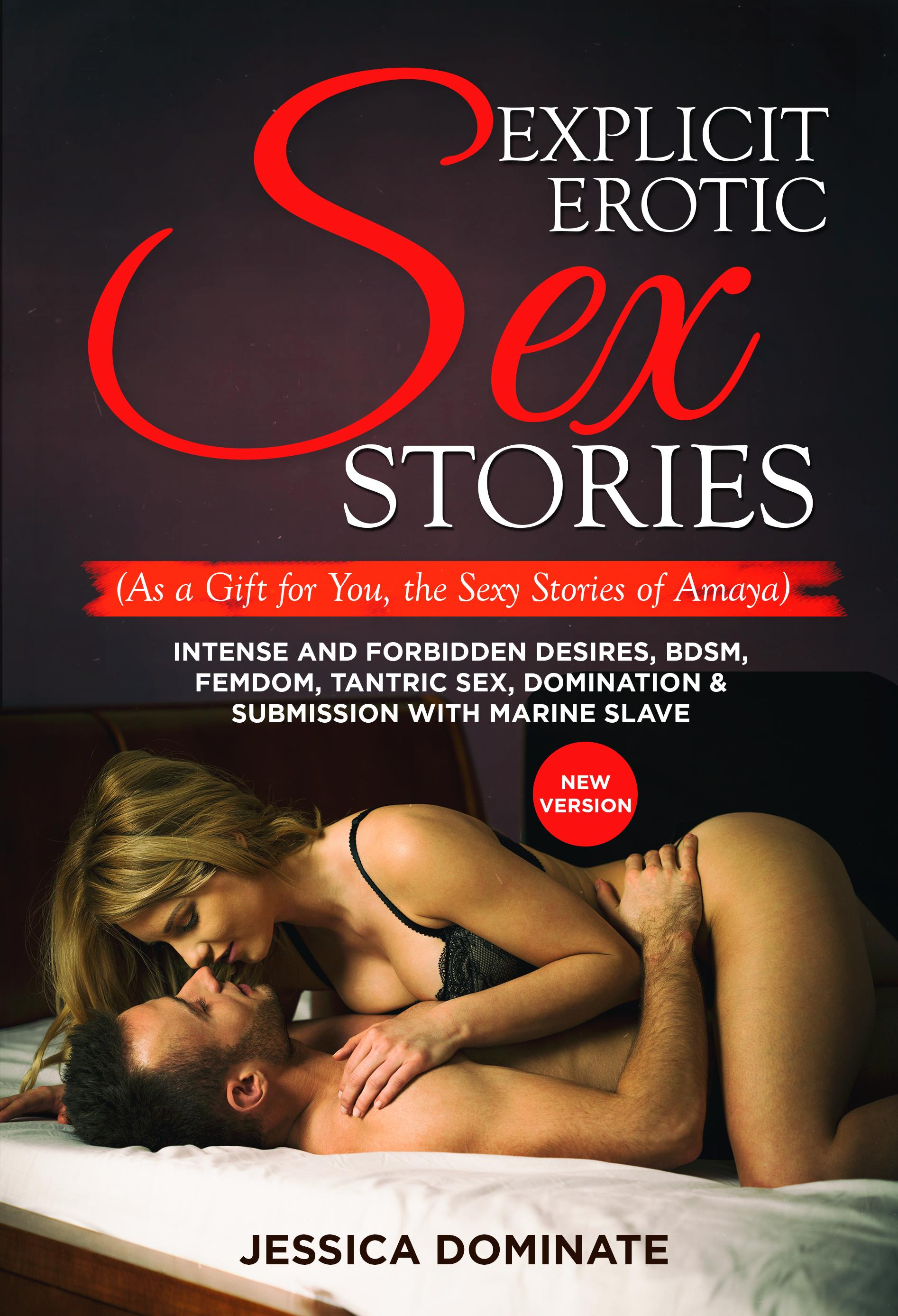 Explicit erotic sex stories (As a Gift for You, the Sexy Stories of Amaya)
