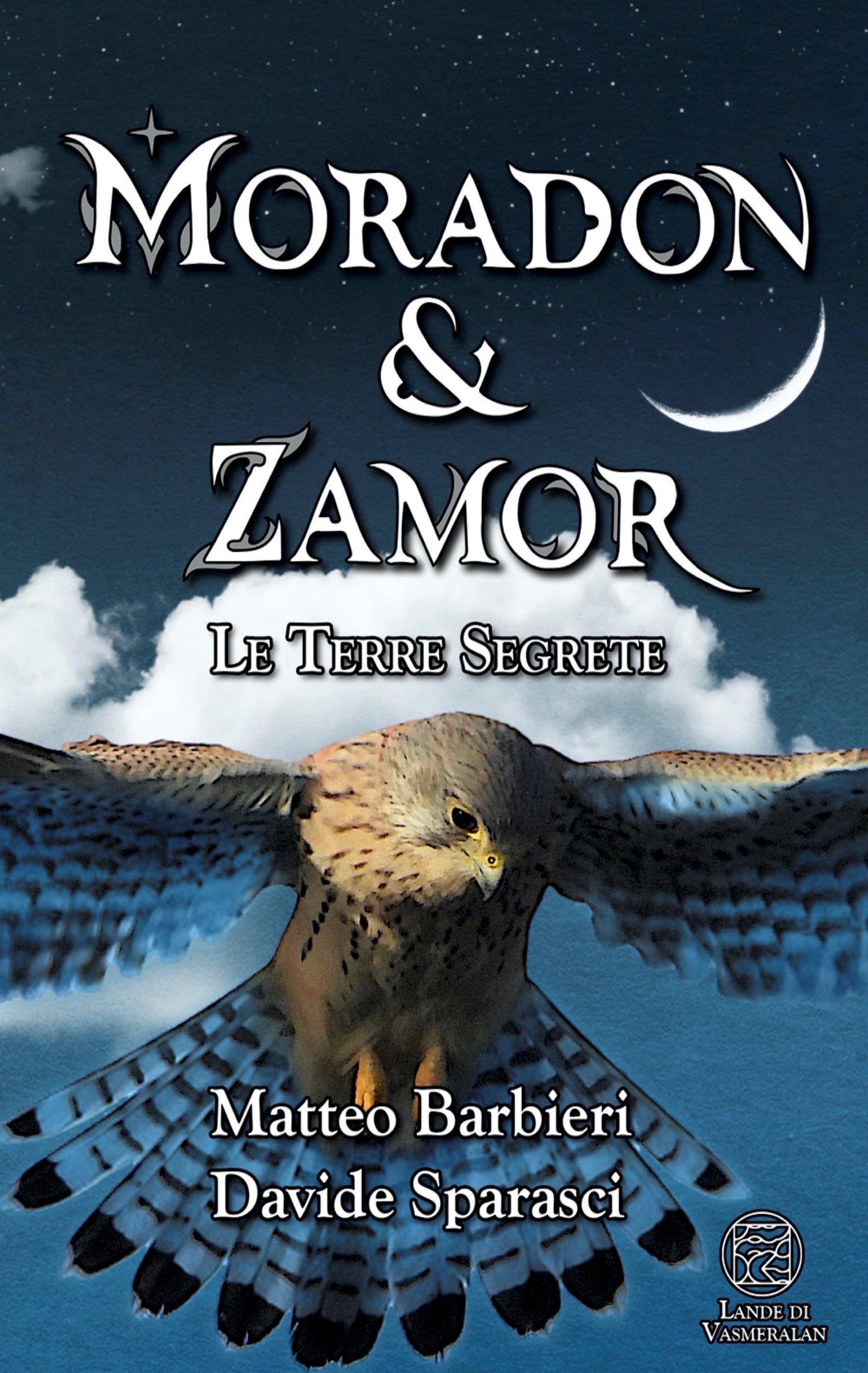 Moradon & Zamor. Le Terre Segrete