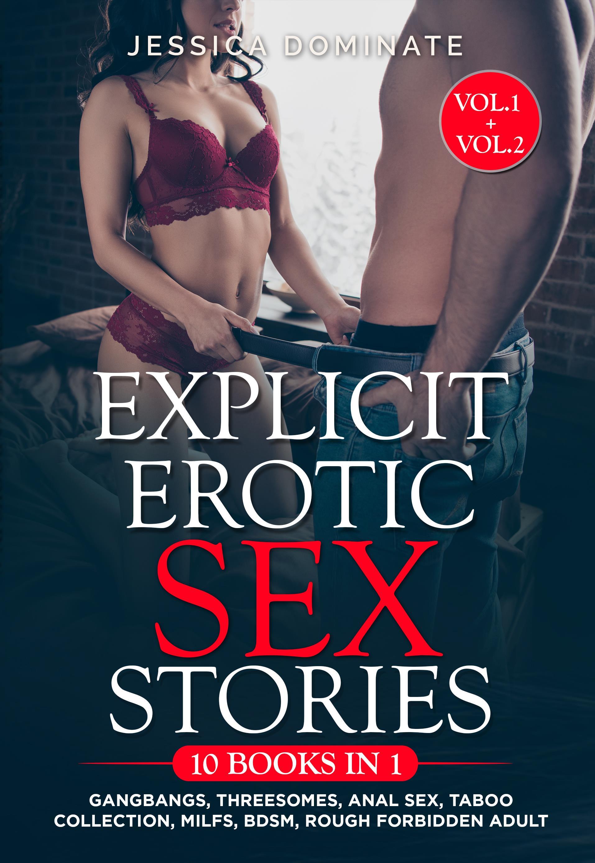 Explicit Erotic Sex Stories (10 Books in 1) Vol.1 + Vol.2