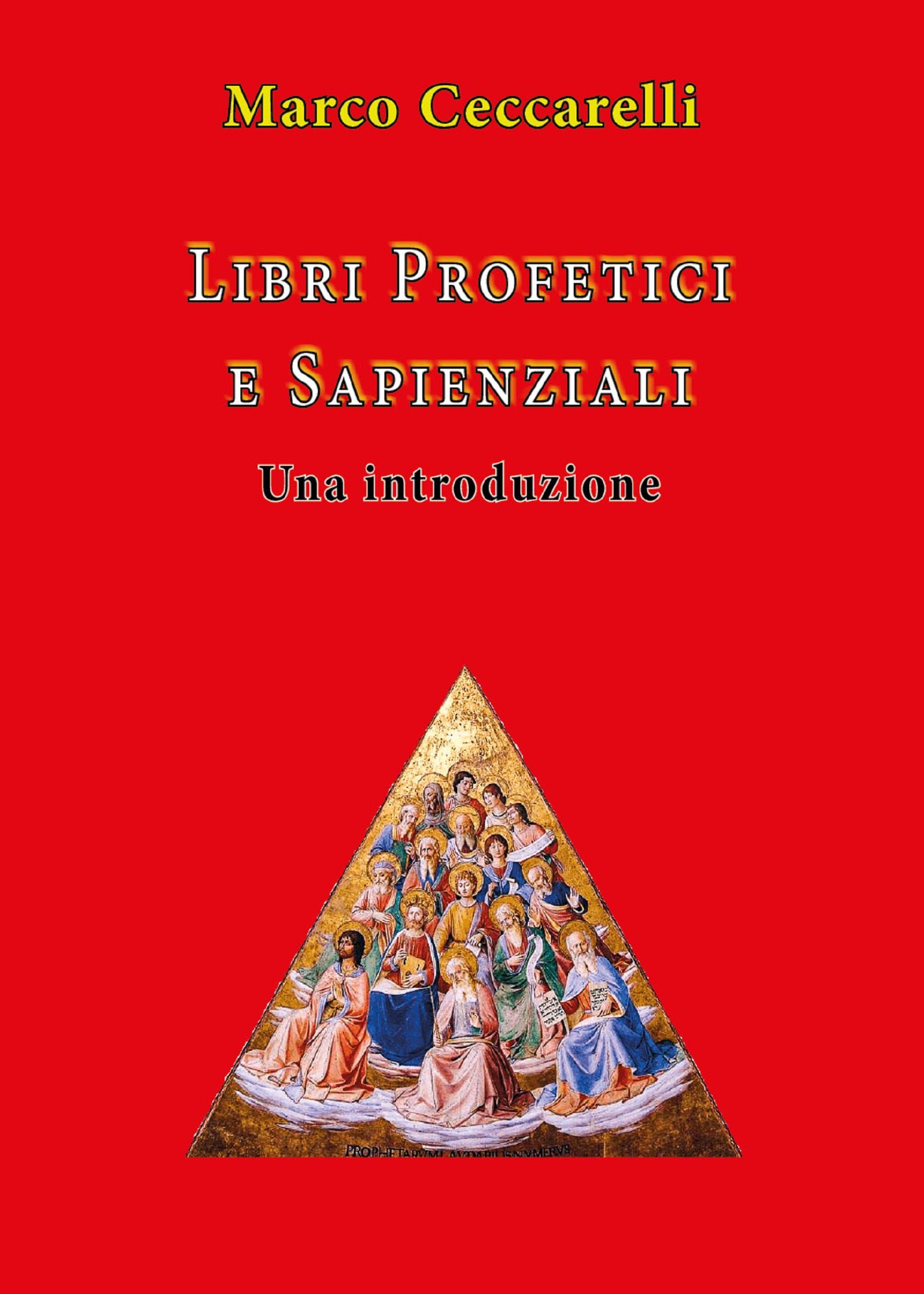 Libri profetici e sapienziali. Una introduzione