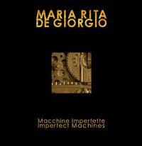 Macchine Imperfette. Imperfect Machines