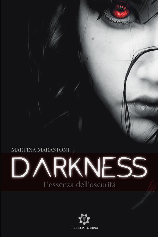 Darkness - L'essenza dell'oscurità