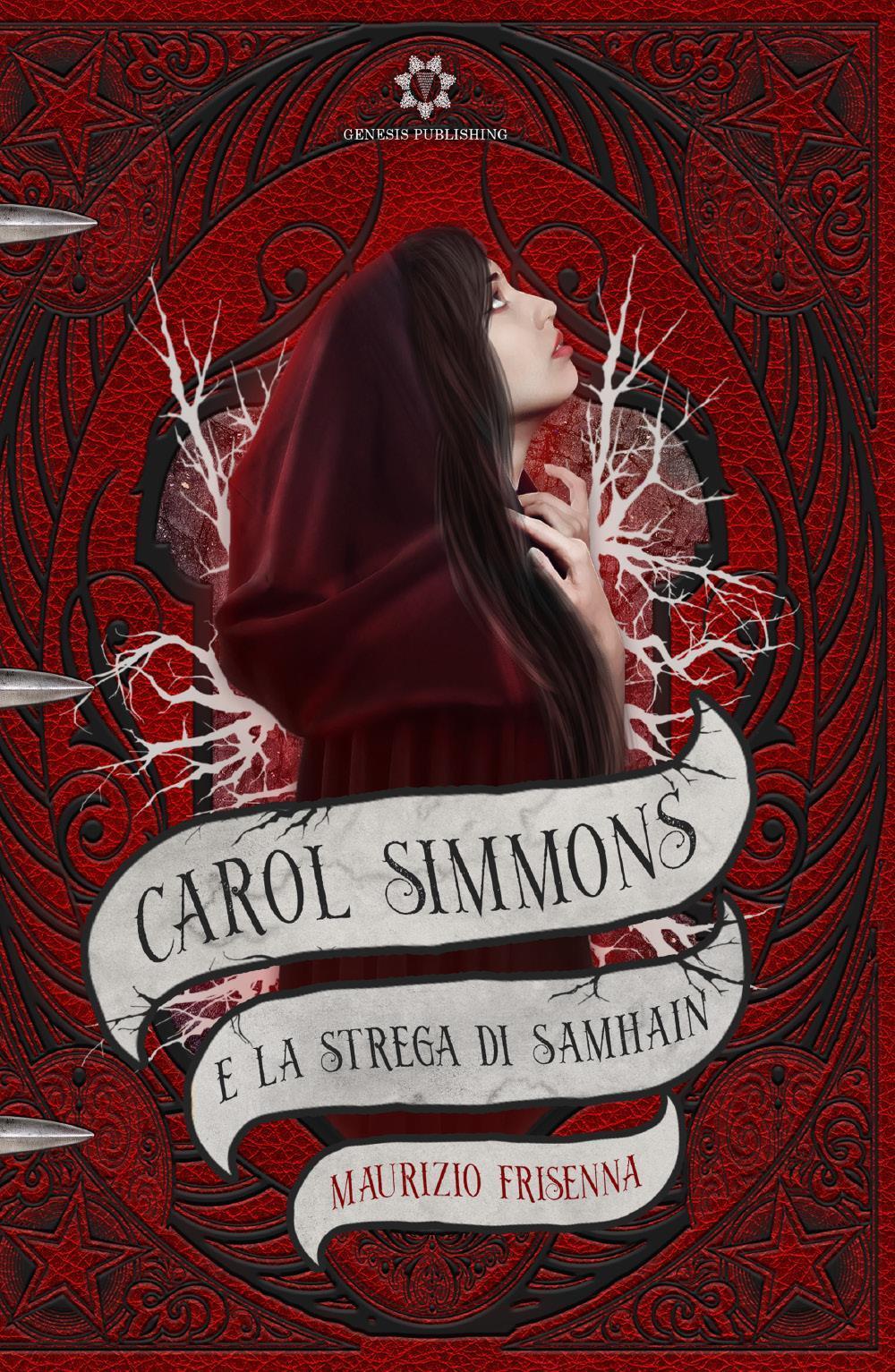 Carol Simmons e la strega di Samhain - VOL. 1