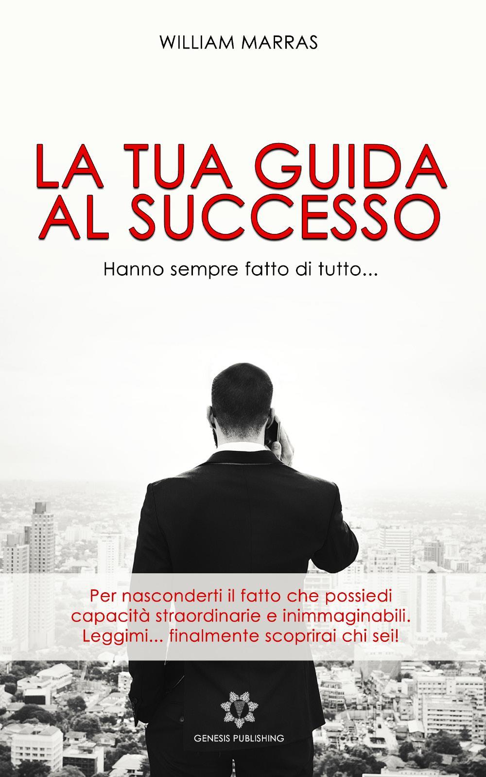 La tua guida al successo