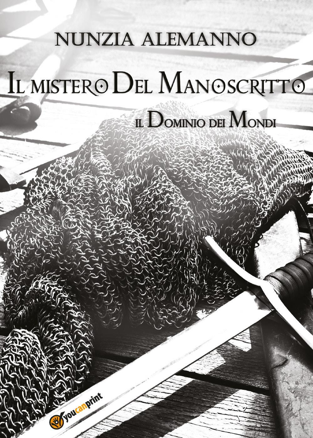 Il Dominio dei Mondi - IL MISTERO DEL MANOSCRITTO