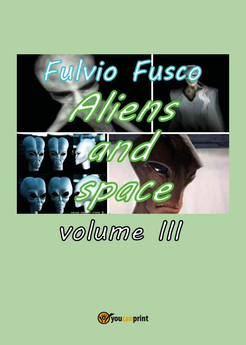 Aliens and Space - Vol. III